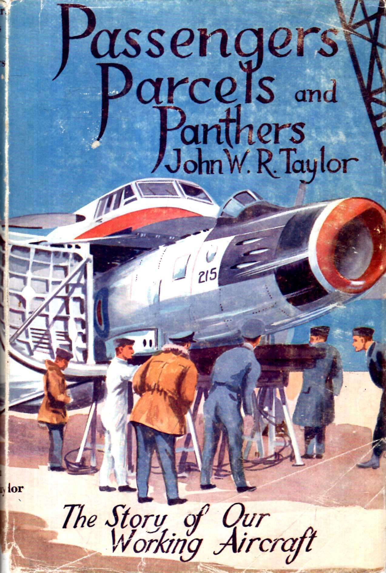 Image for Passengers, Parcels and Panthers : The story of our working aircraft