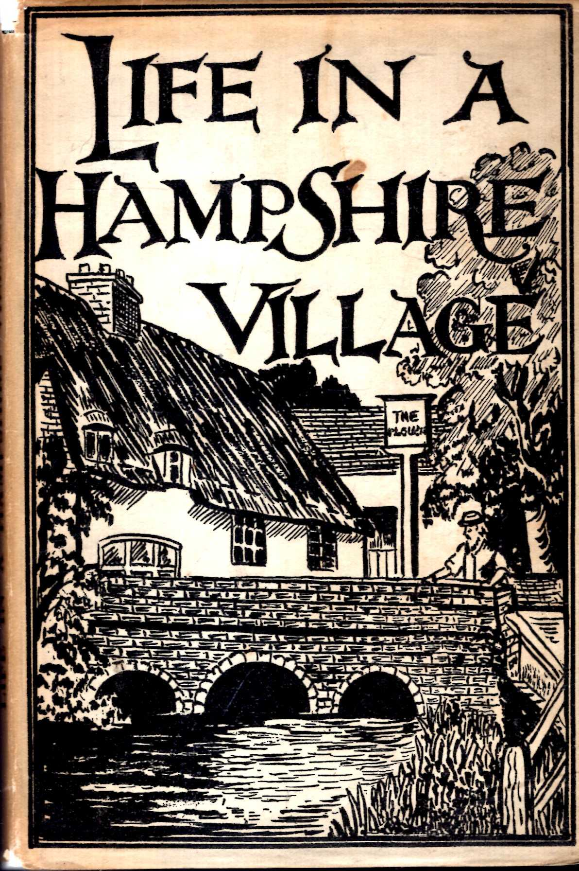 Image for Life in A Hampshire Village : Notes from Past and Present