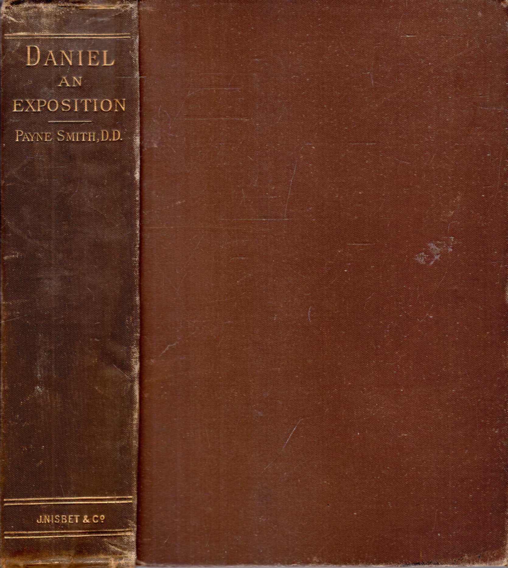 Image for Daniel I-VI : An Exposition of the historical portion of the writings of the prophet Daniel