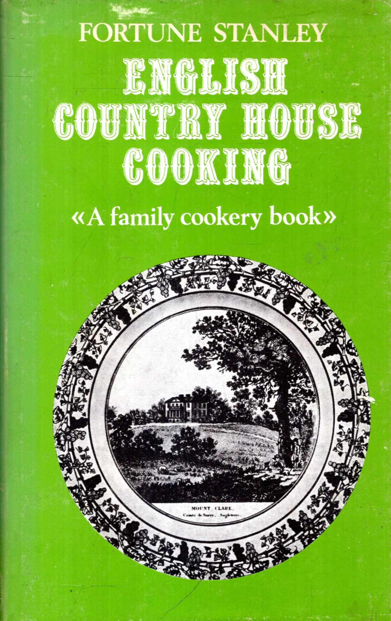 Image for English Country House Cooking : A Family Cookery Book
