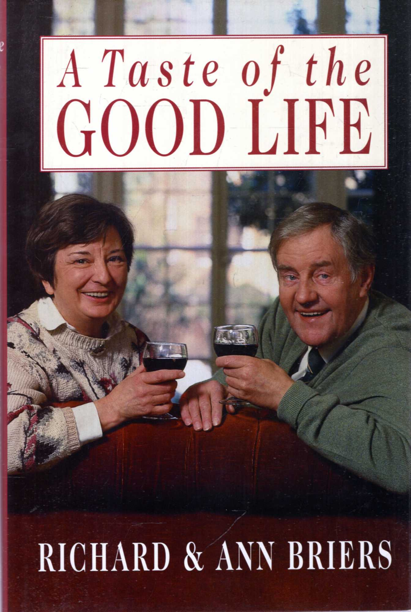 Image for A Taste of the Good Life