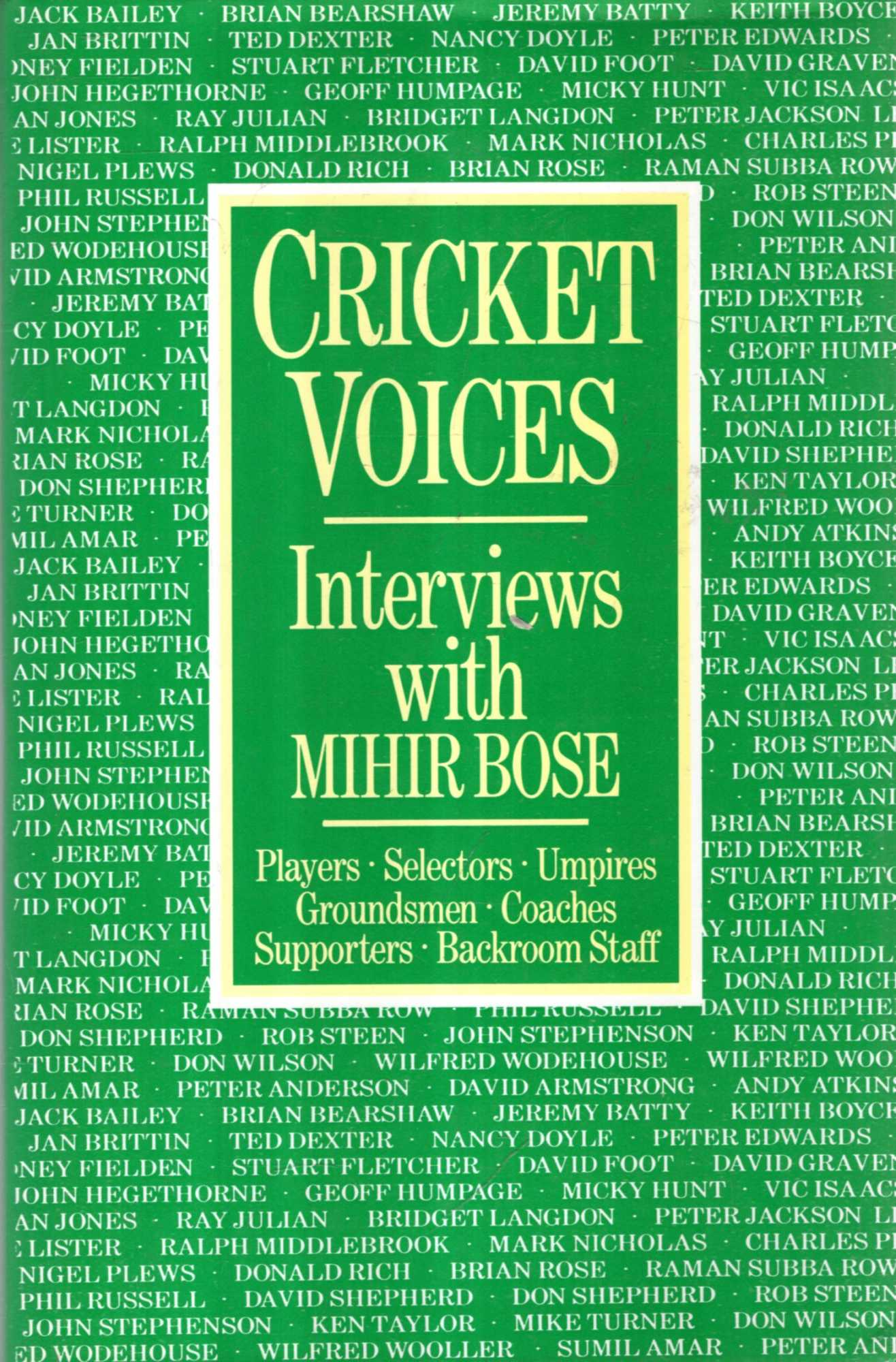 Image for Cricket Voices : Interviews with Mihir Bose