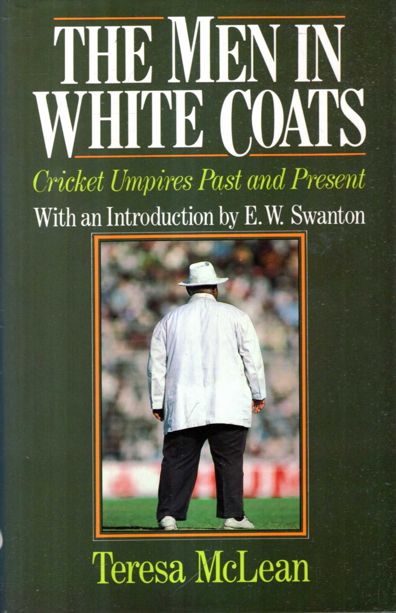 Image for The Men in White Coats: Cricket Umpires Past and Present