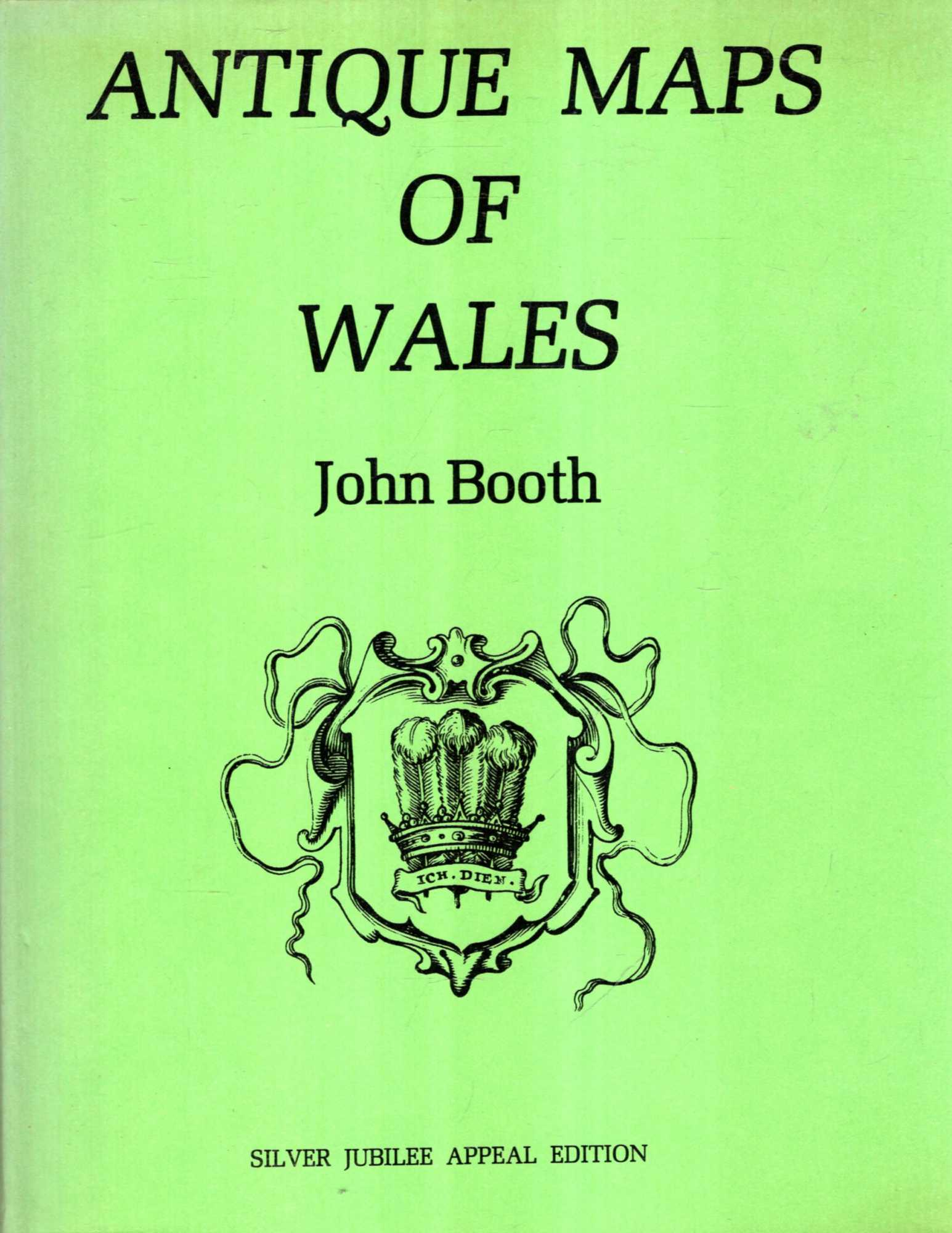 Image for Antique Maps of Wales : Silver Jubilee Appeal Edition