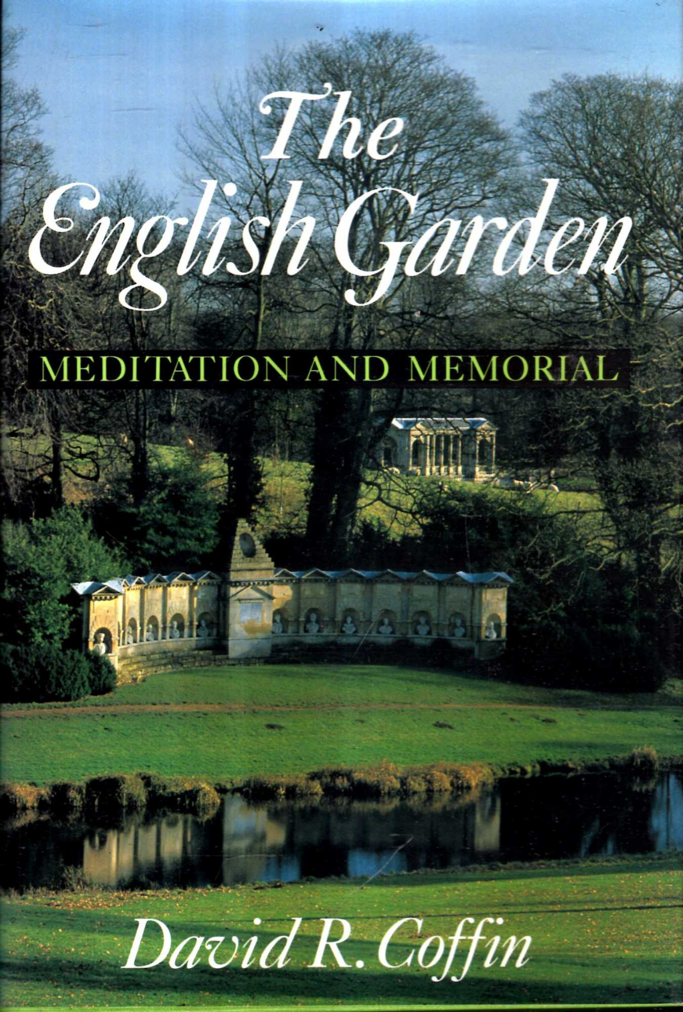 Image for The English Garden: Meditation and Memorial