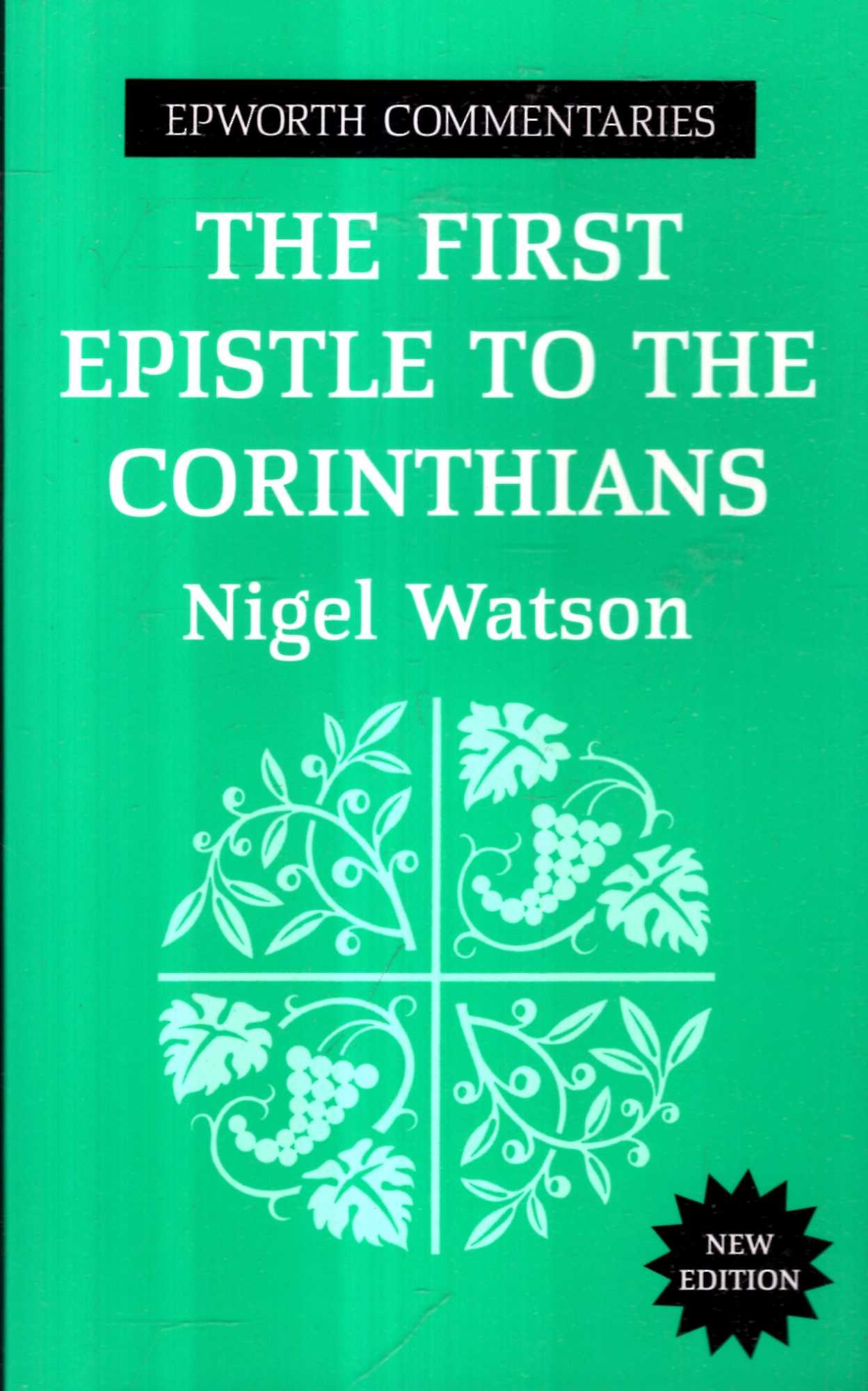 Image for The First Epistle to the Corinthians (Epworth Commentary)