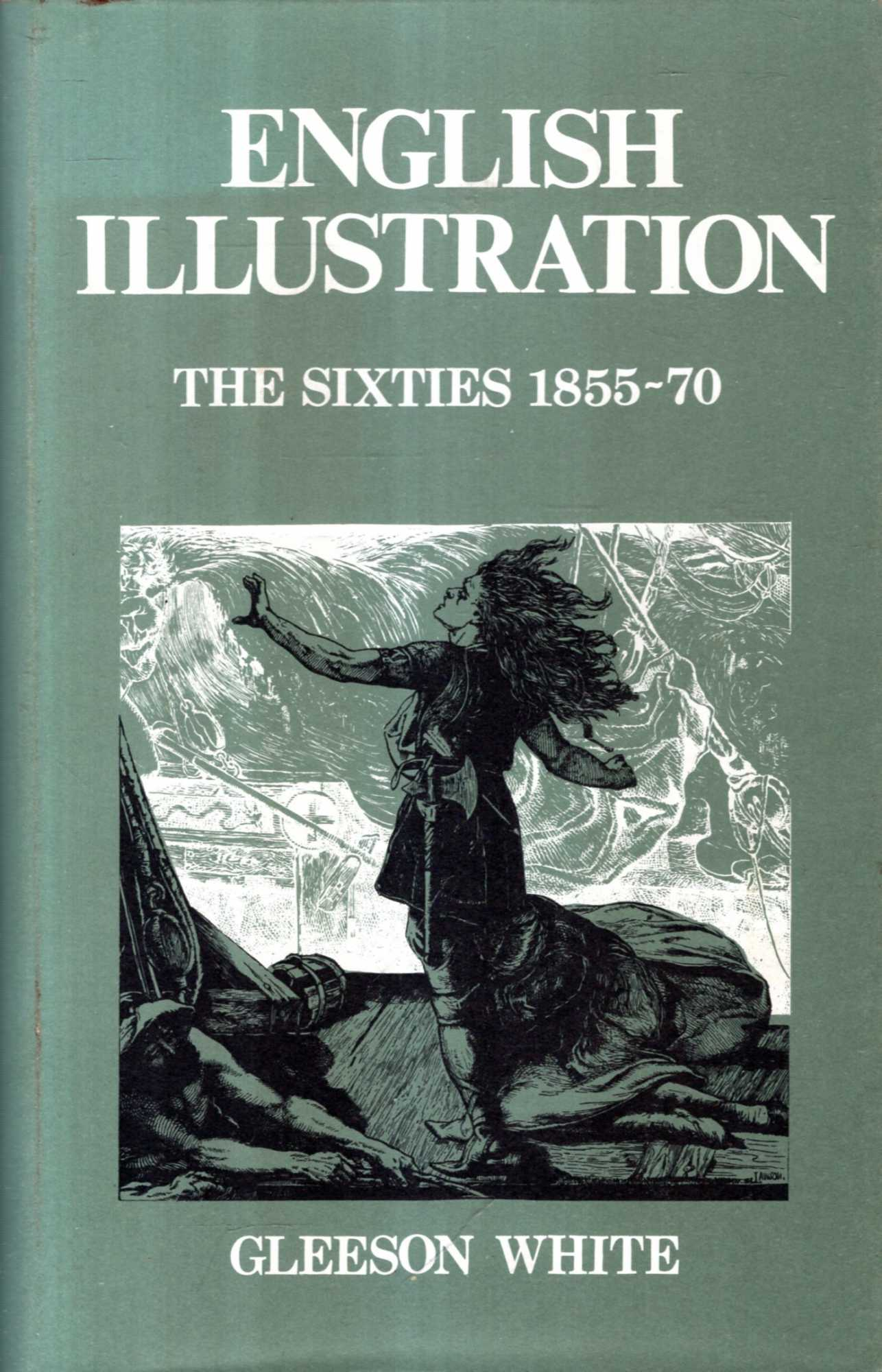 Image for English Illustration : The Sixties, 1855-70