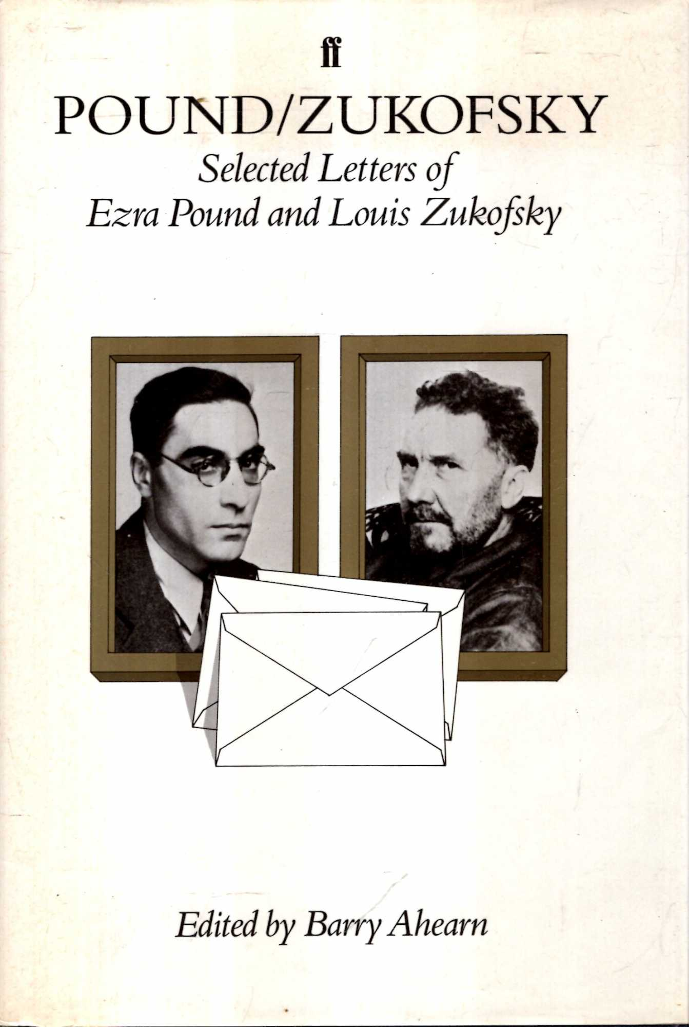 Image for Pound/Zukofsky: Selected Letters of Ezra Pound and Louis Zukofsky