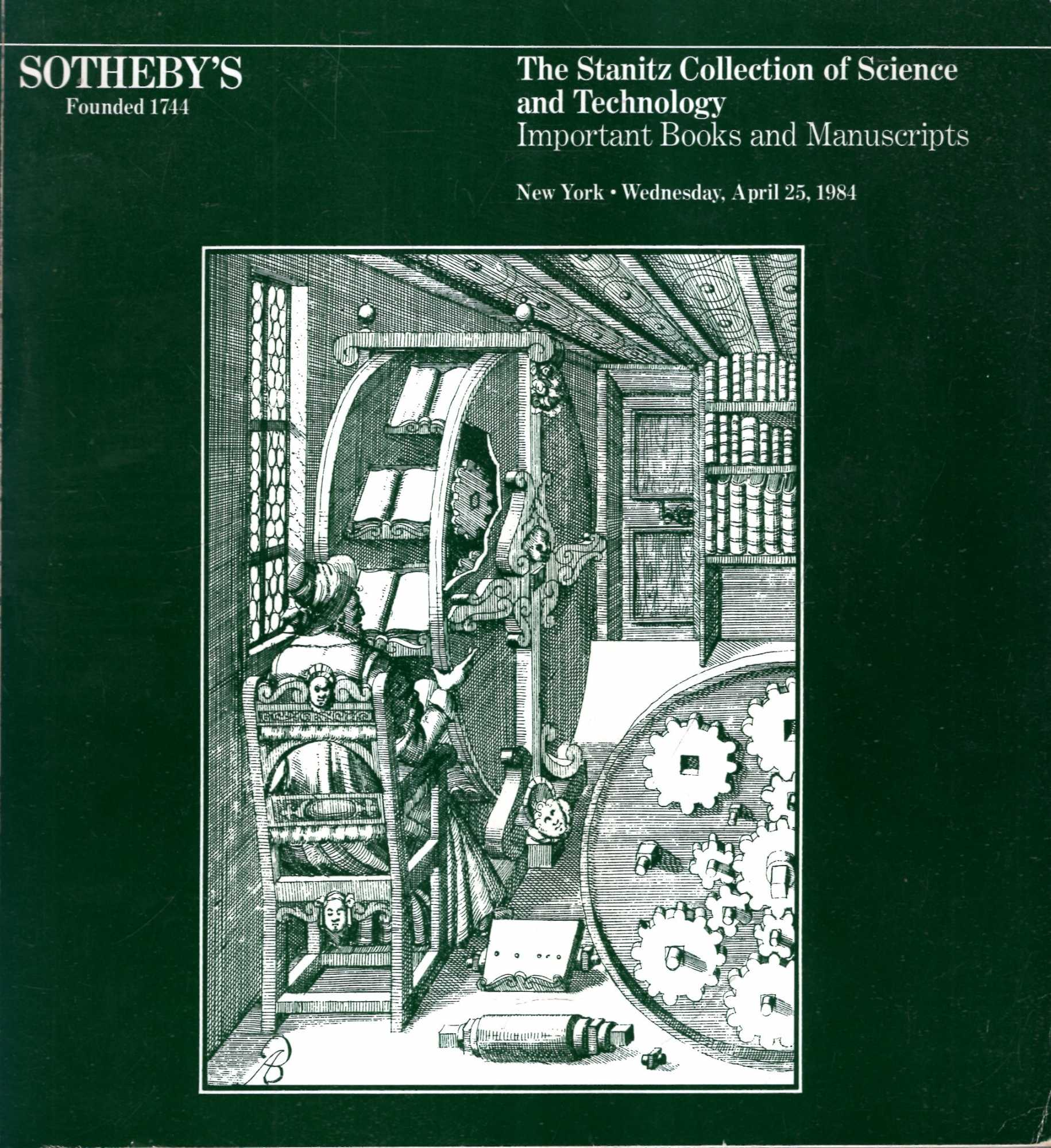 Image for The Stanitz Collection of Science and Technology : Important Books and Manuscripts, April 25, 1984