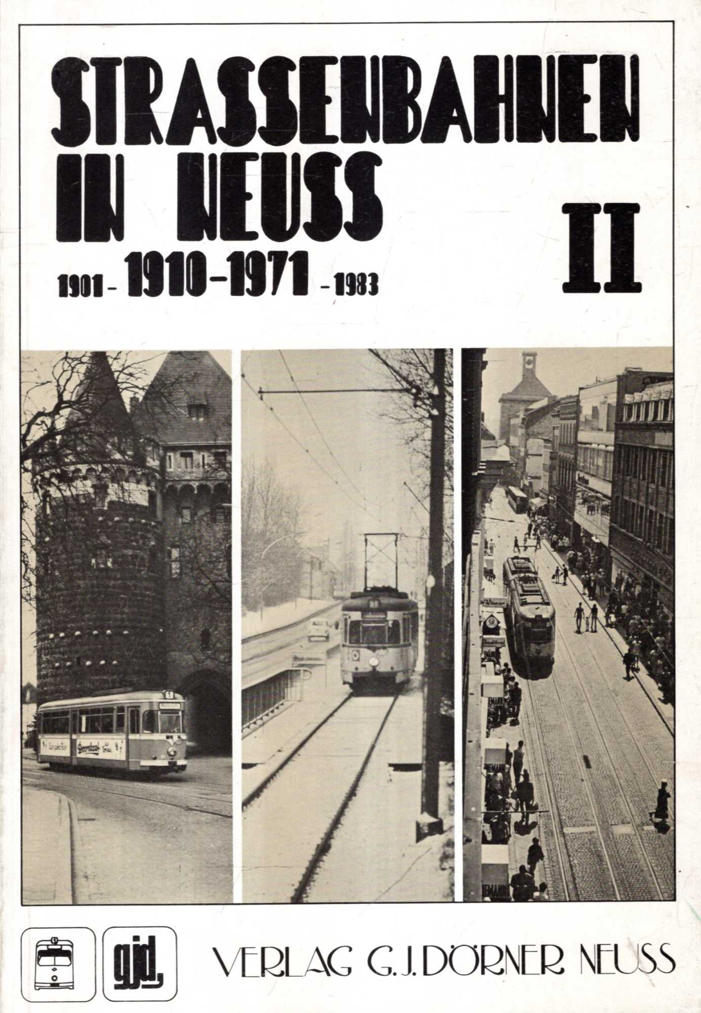 Image for Strassenbahnen in Neuss II 1910-1971