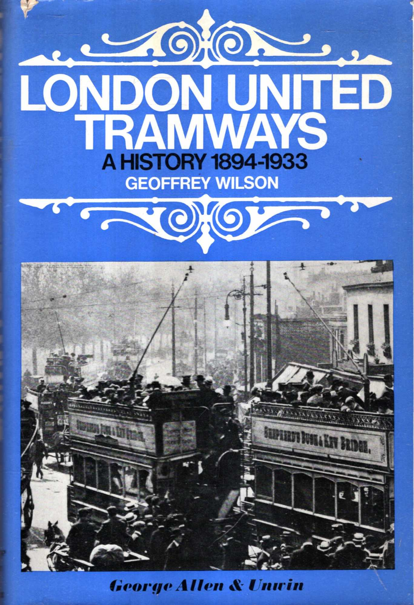 Image for London United Tramways : a history - 1894 to 1933