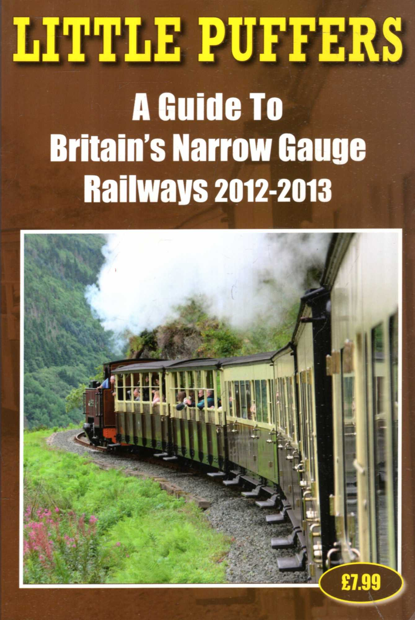 Image for Little Puffers - A Guide to Britain's Narrow Gauge Railways 2012-2013