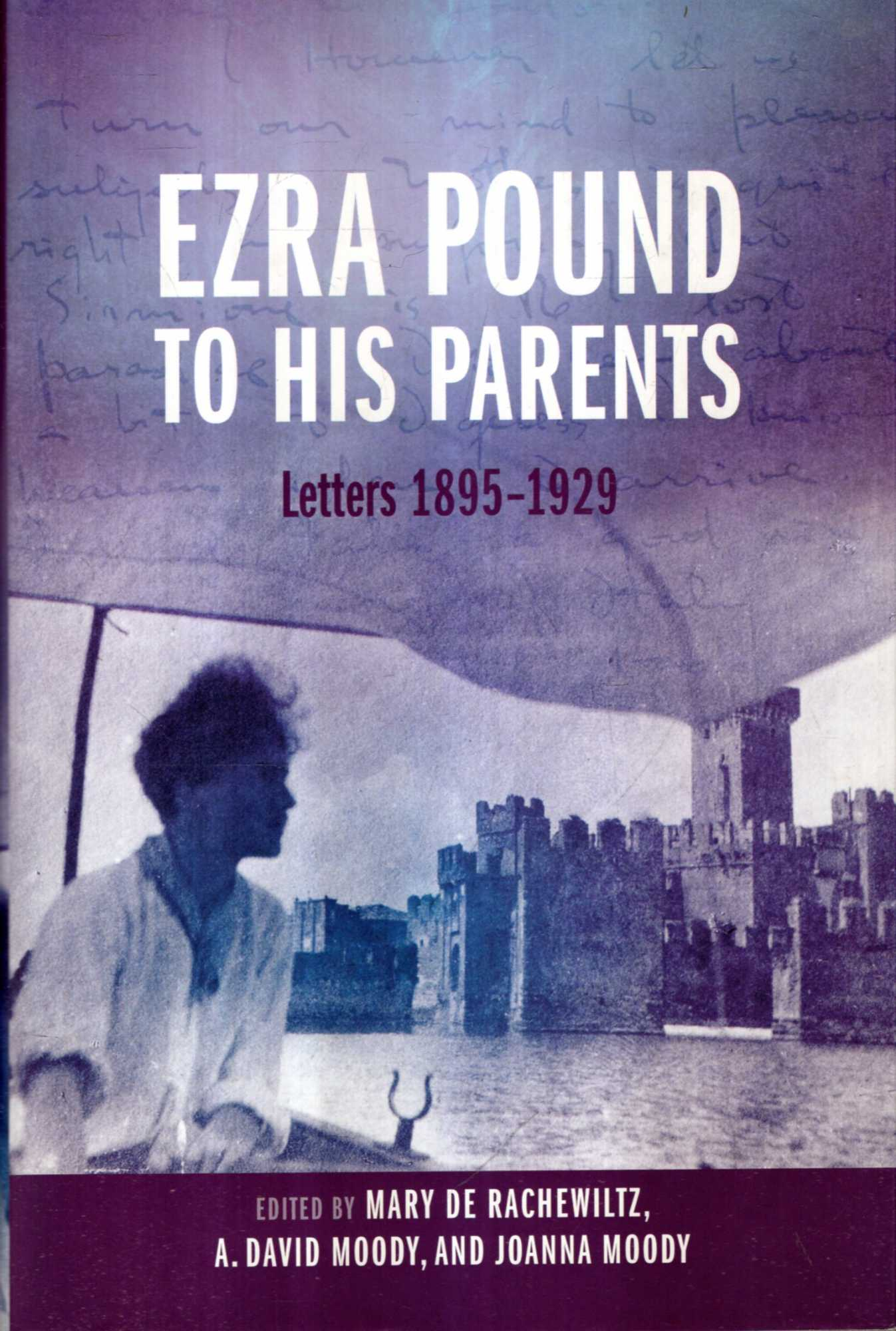 Image for Ezra Pound to His Parents : Letters 1895-1929