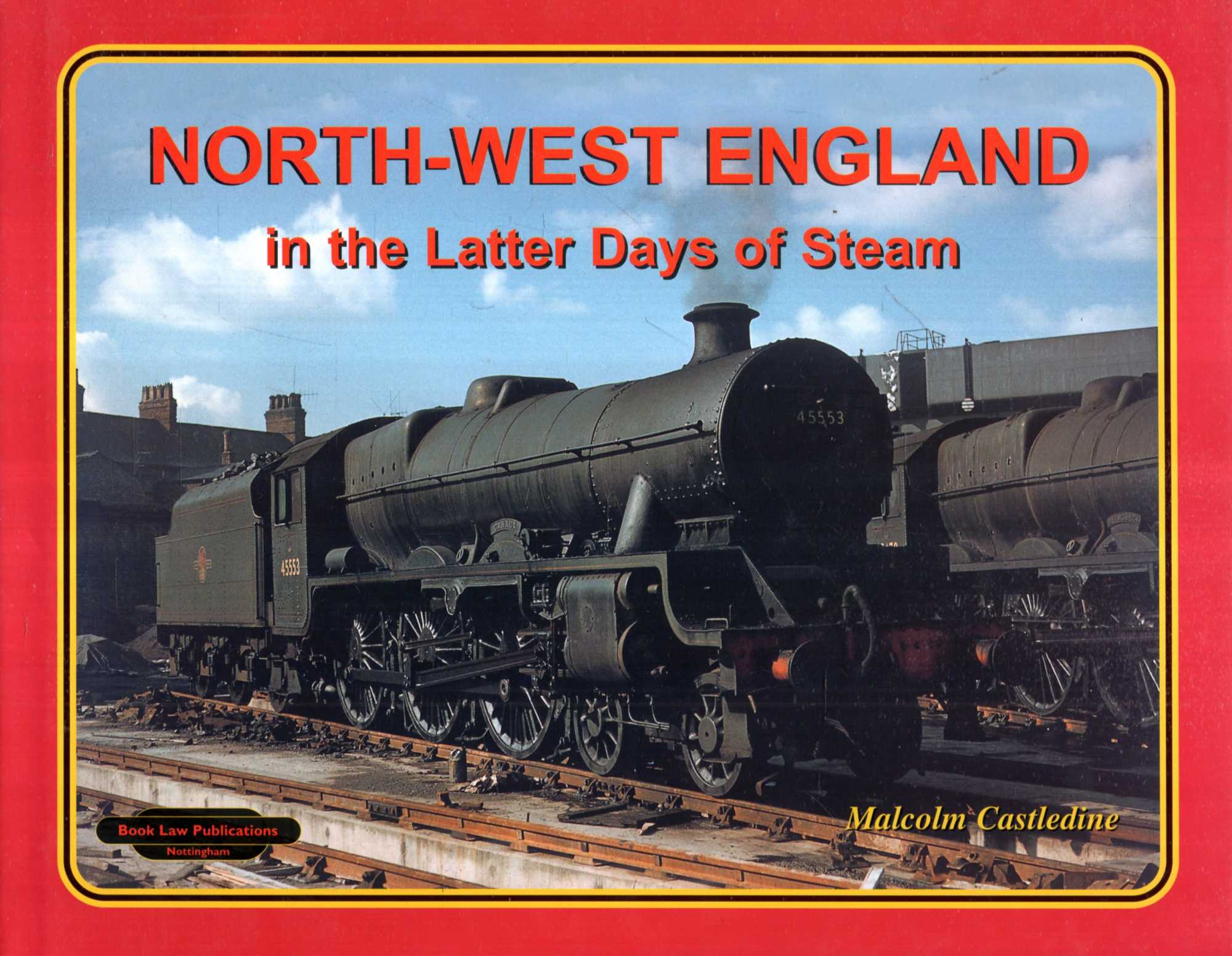 Image for North-West England in the Latter Days of Steam