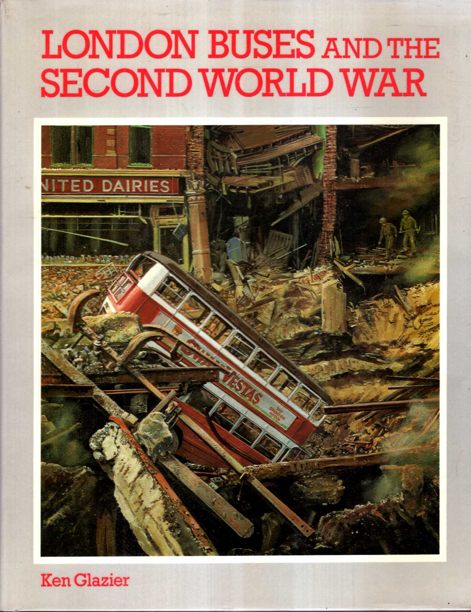 Image for London Buses and the Second World War