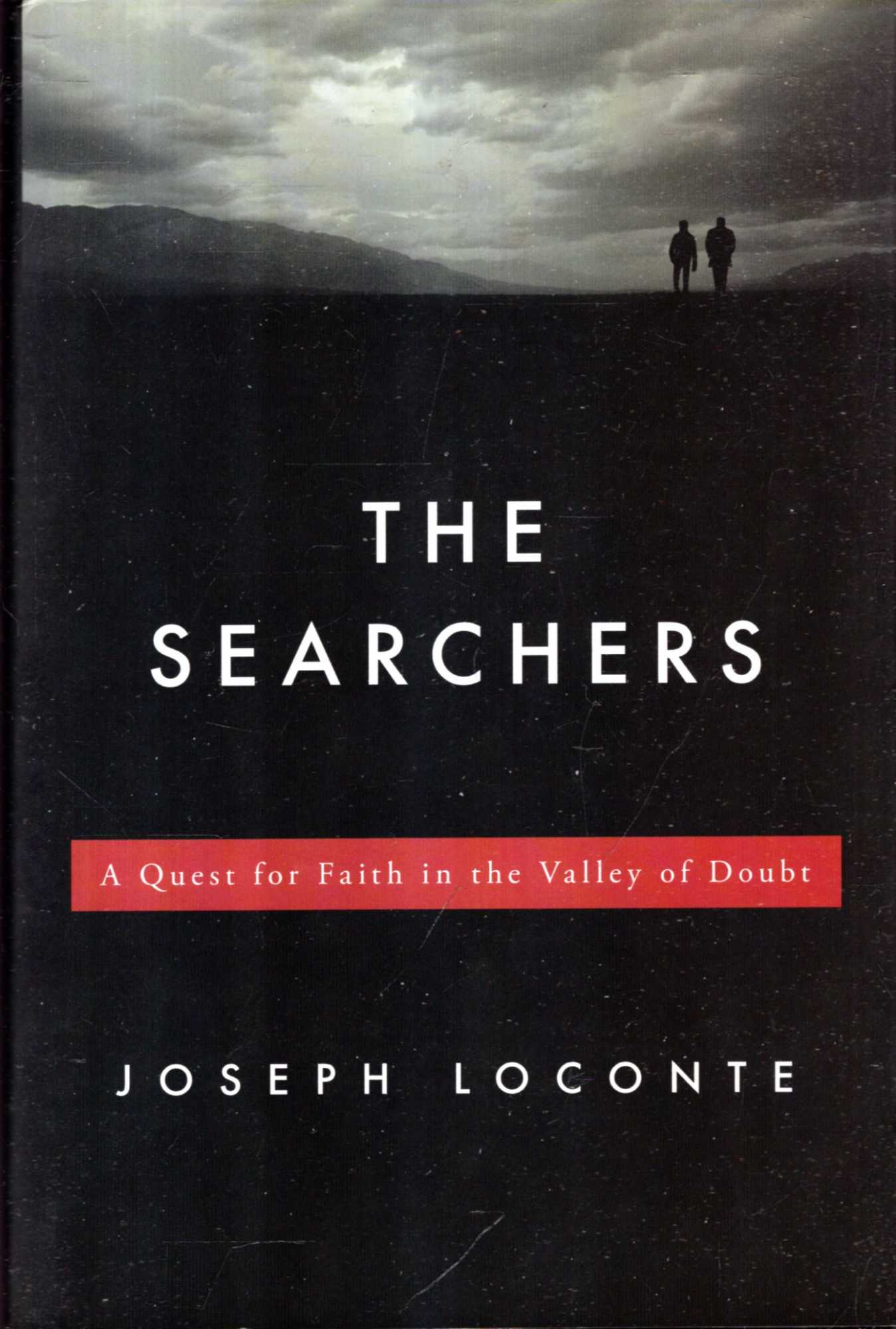 Image for The Searchers : A Quest for Faith in the Valley of Doubt