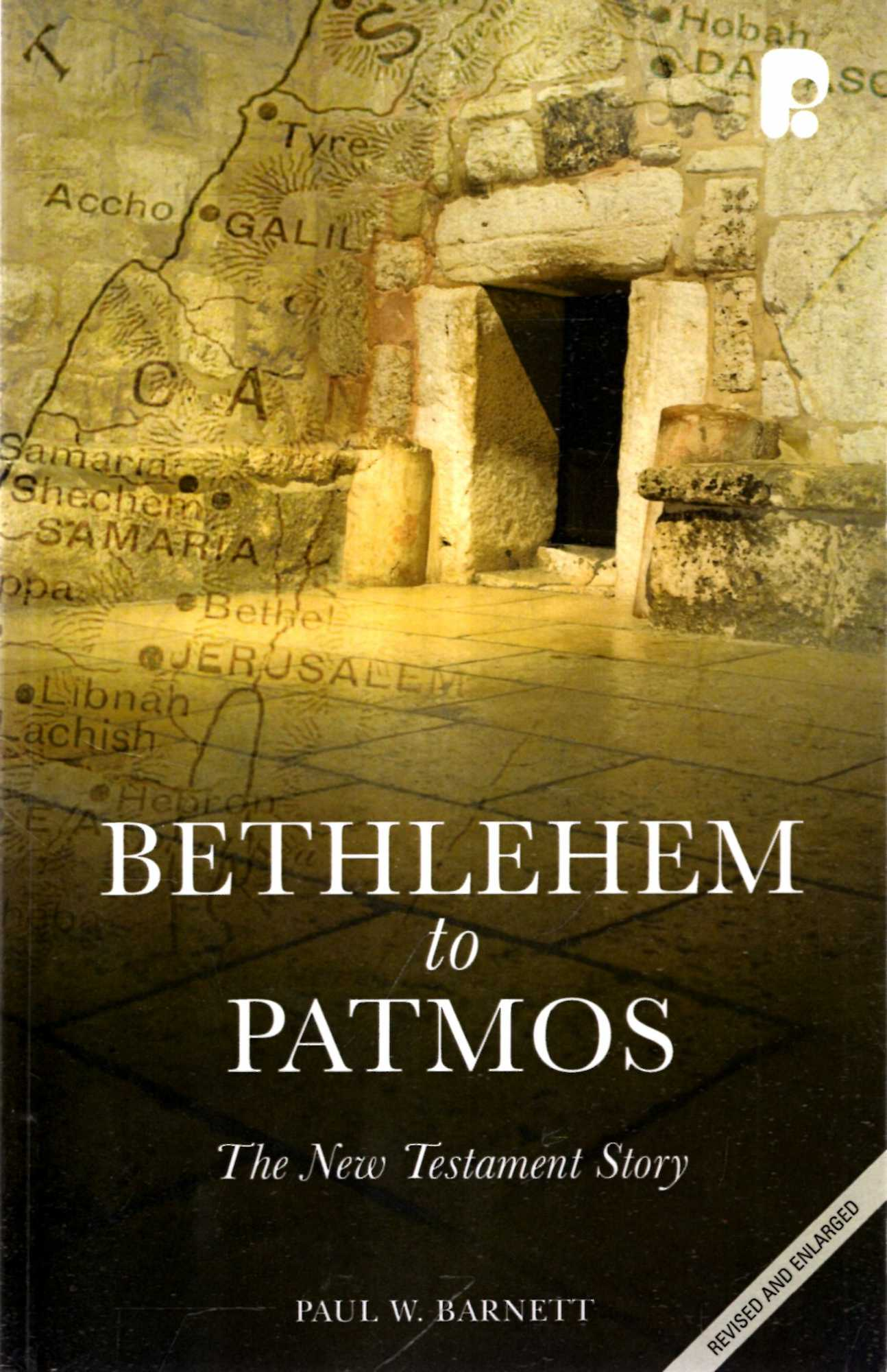 Image for Bethlehem to Patmos: The New Testament Story