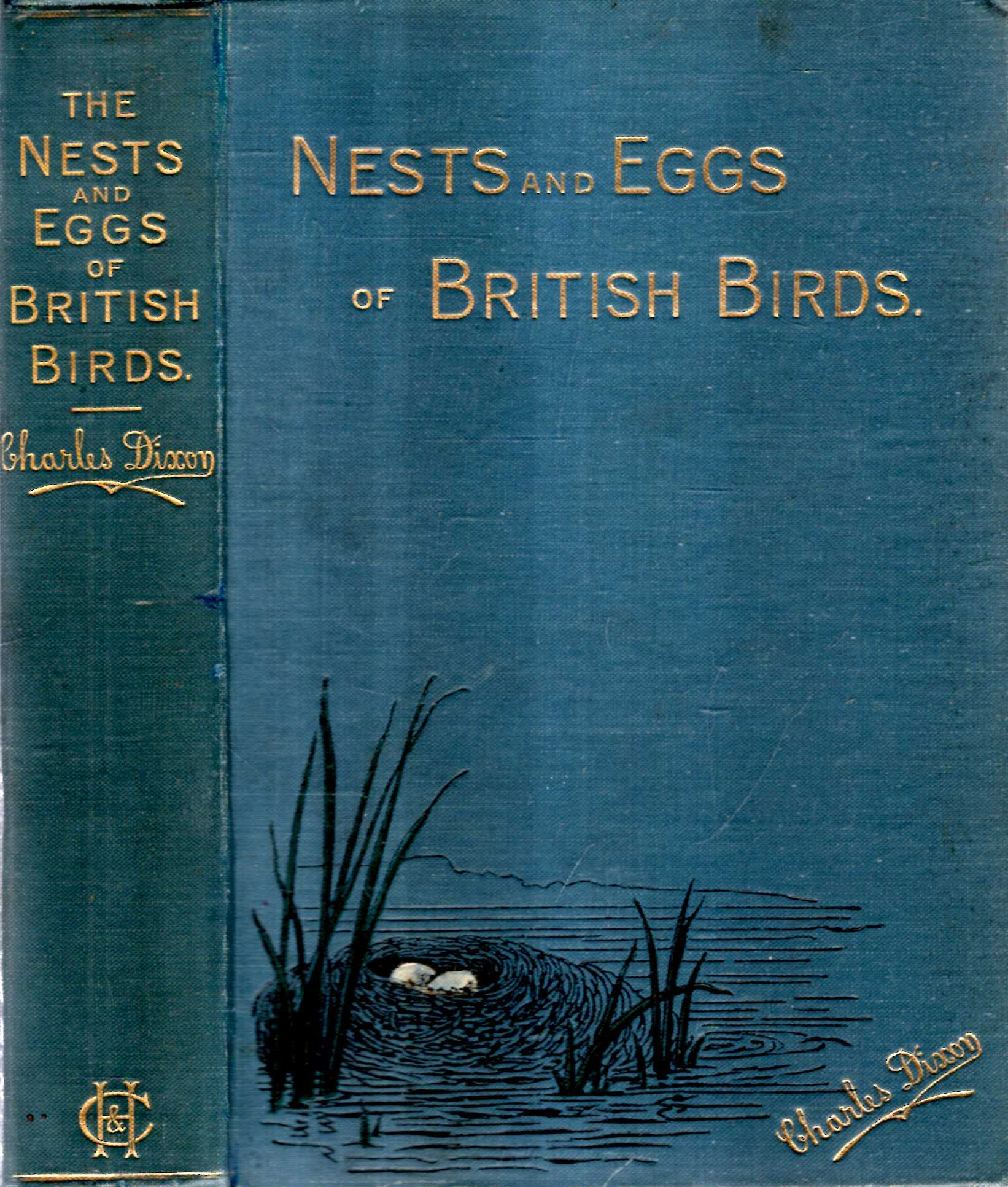 Image for The Nests and Eggs of British Birds, when and where to find them, being A Handbook to the Oology of the British Islands