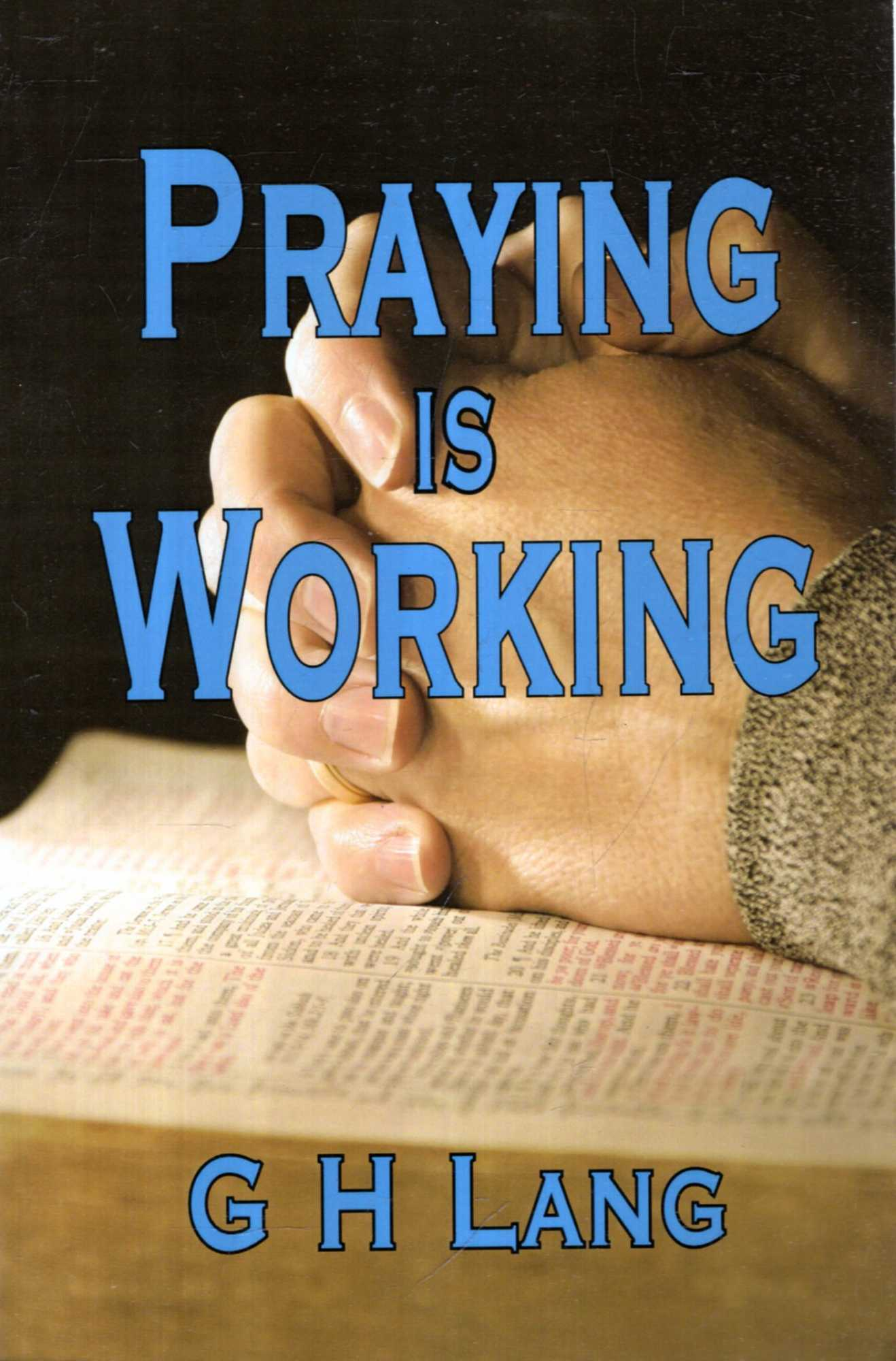 Image for Praying is Working