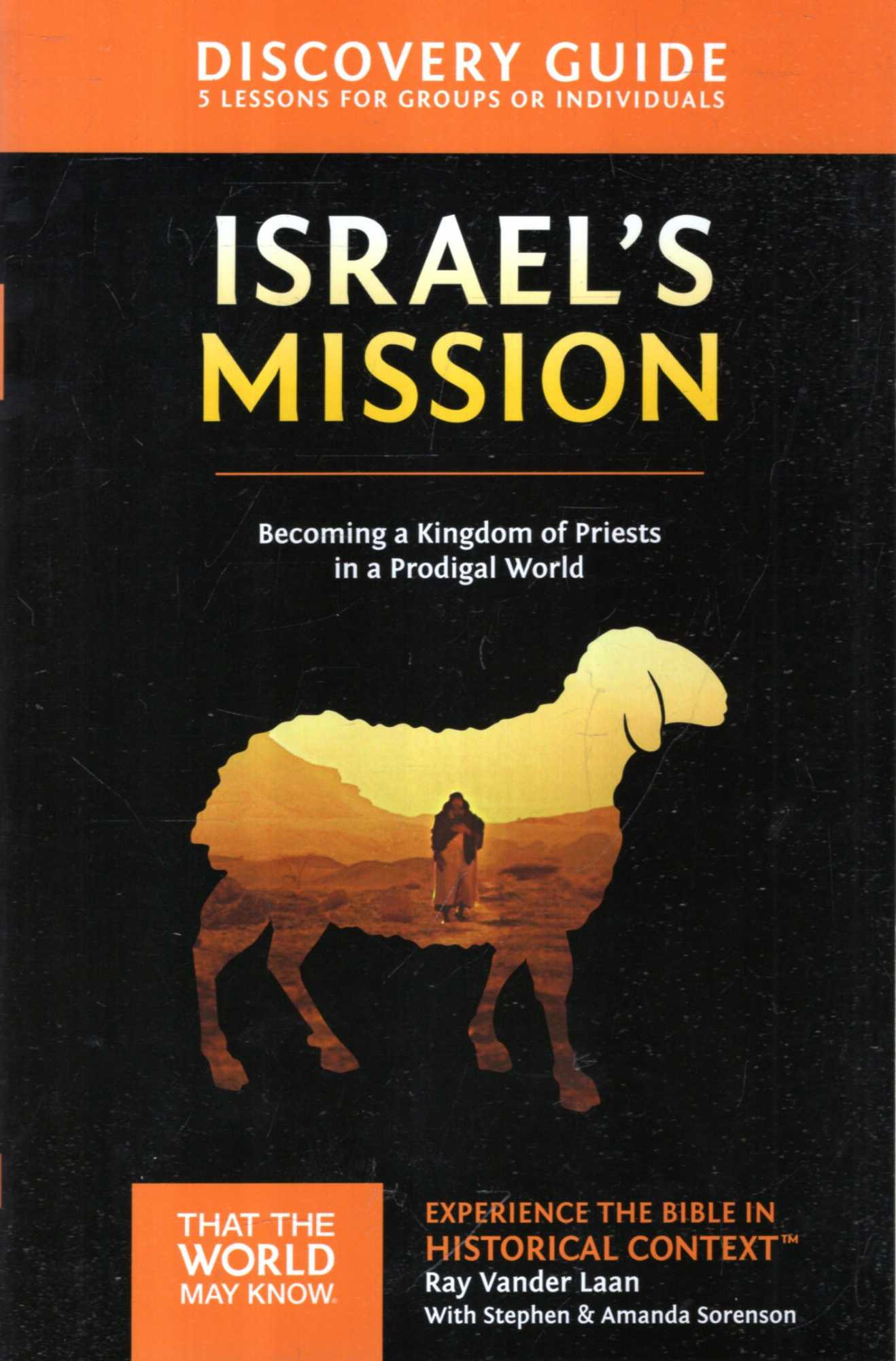 Image for Israel's Mission : Discovery Guide: A Kingdom of Priests in a Prodigal World
