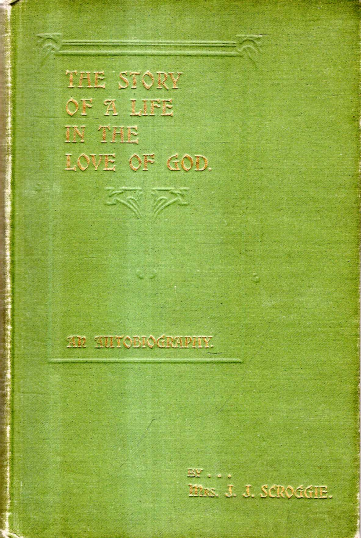 Image for The Story of a Love of God : An Autobiography