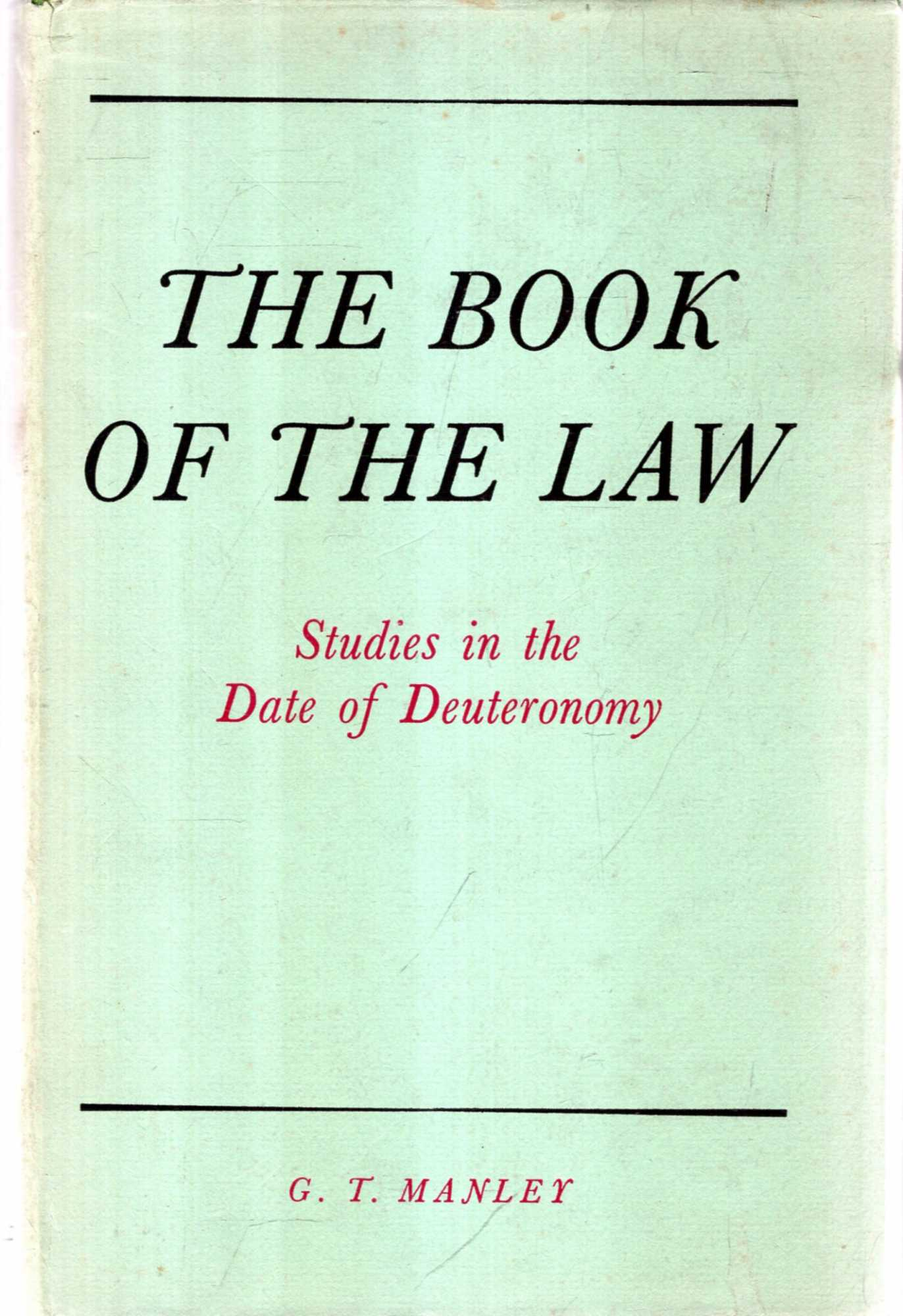 Image for The Book of the Law : Studies in the Date of Deuteronomy