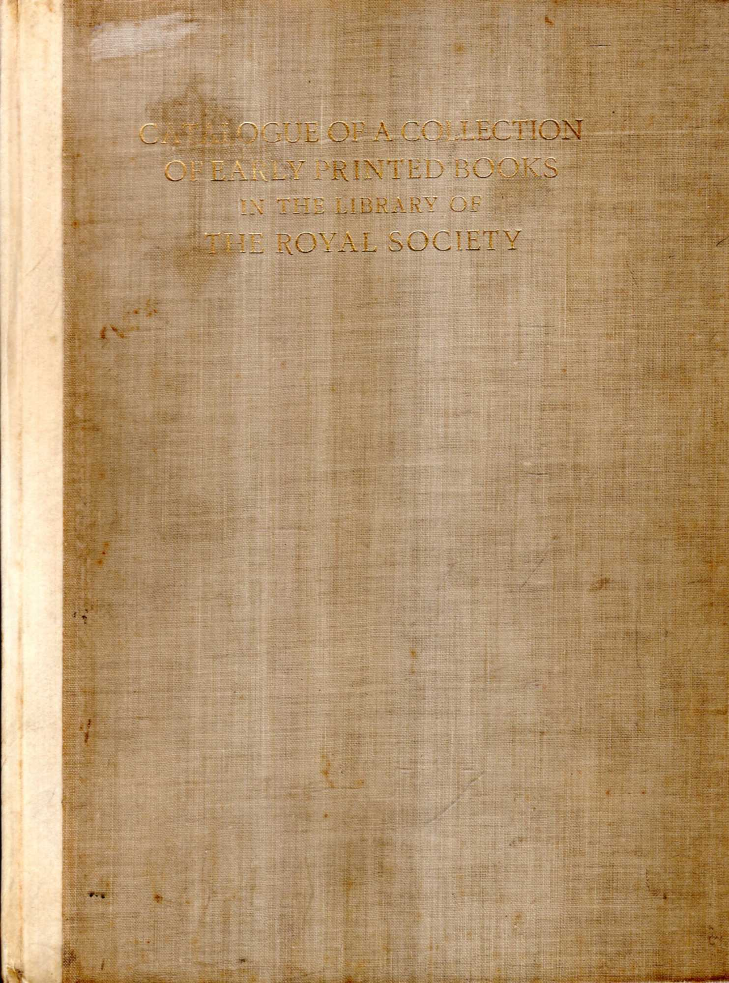 Image for Catalogue of a Collection of Early Printed Books in the Library of the Royal Society
