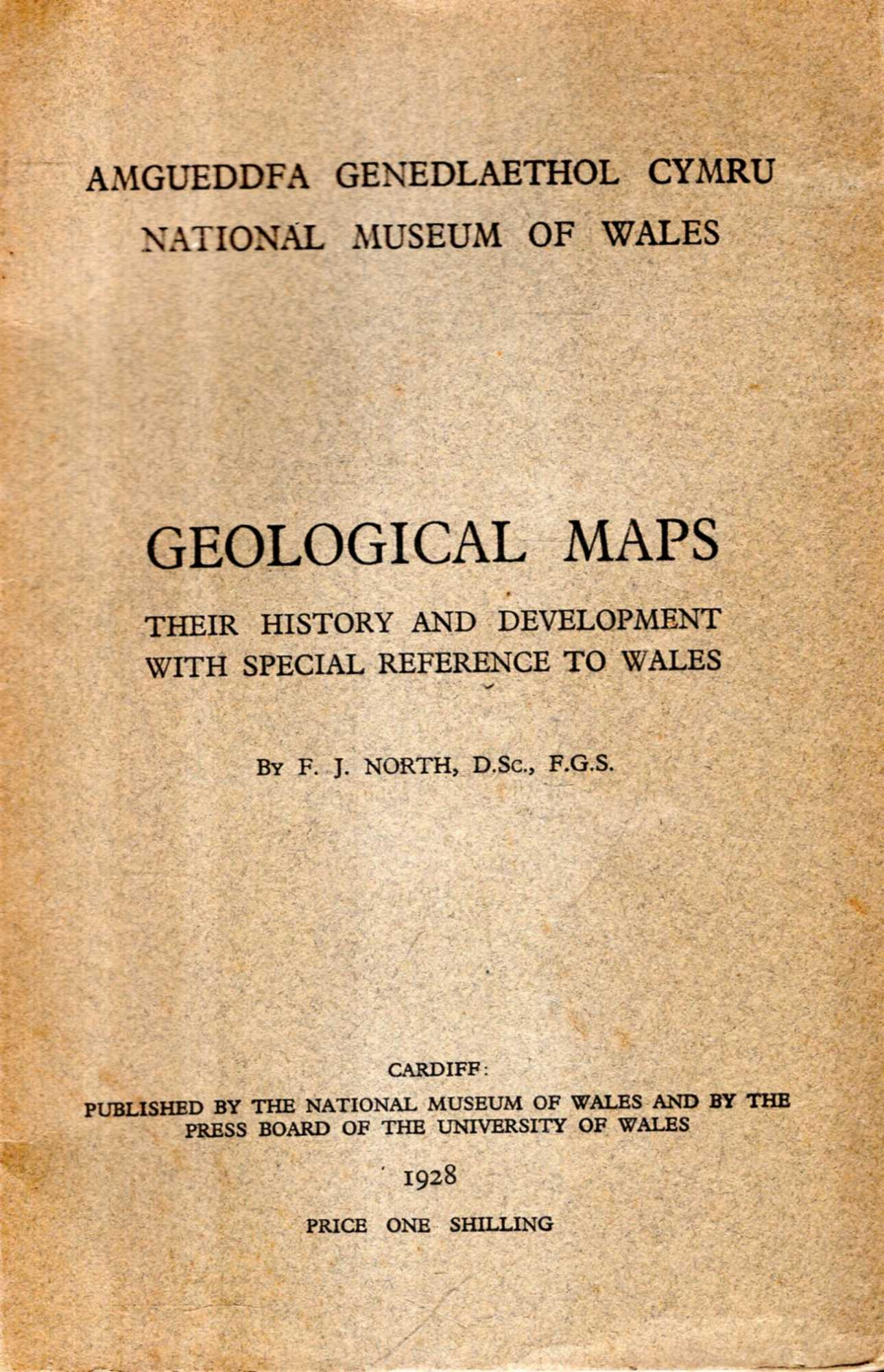 Image for Geological Maps : Their history and development with spoecial reference to Wales