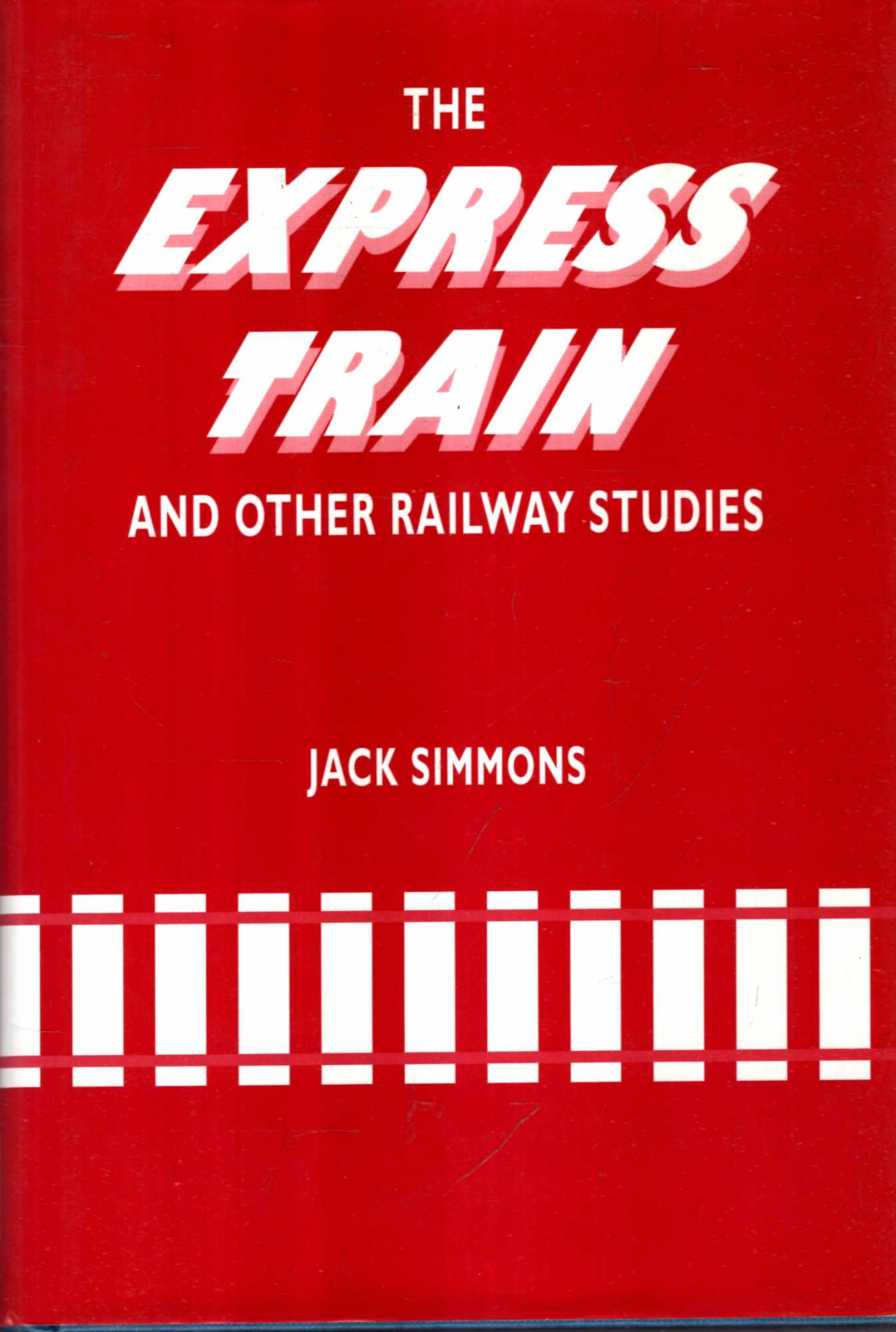 Image for The Express Train and Other Railway Studies