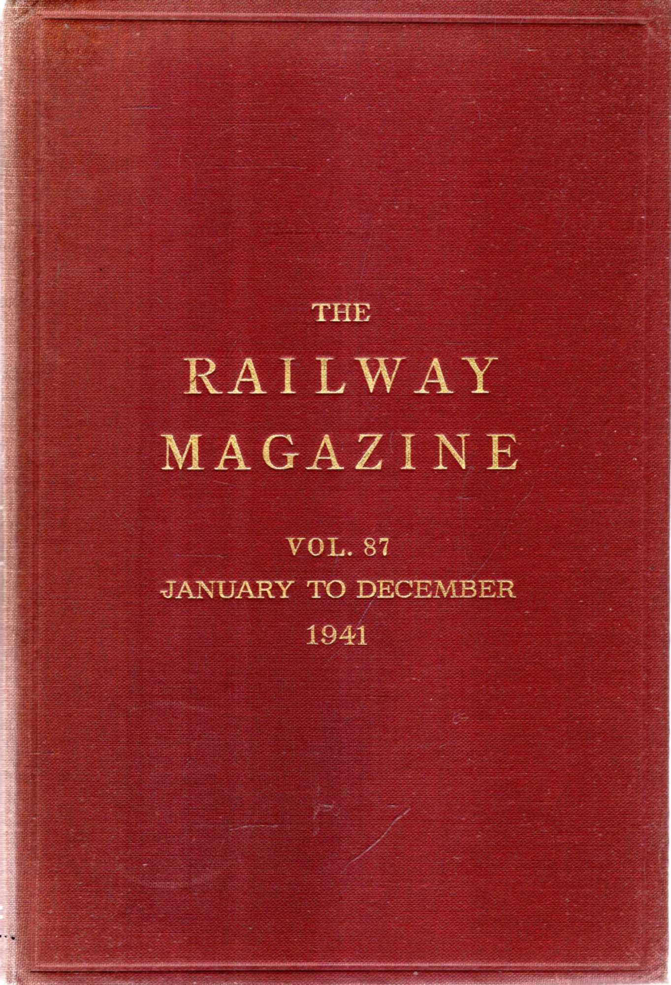 Image for The Railway Magazine volume 87 January - December 1941