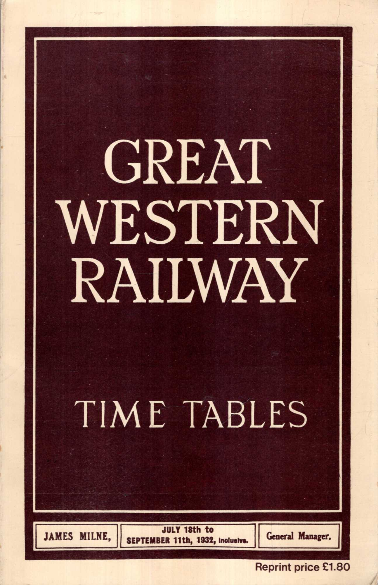 Image for Great Western Railway Time Tables July 18th to September 11th 1932