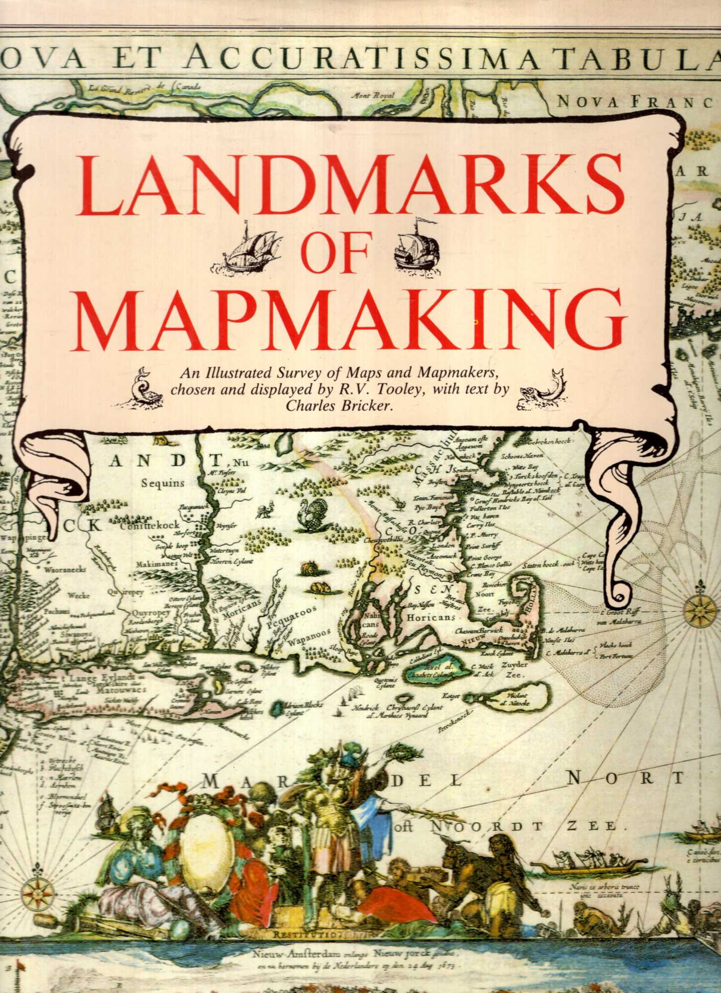 Image for Landmarks of Mapmaking: An Illustrated Survey of Maps and Mapmakers