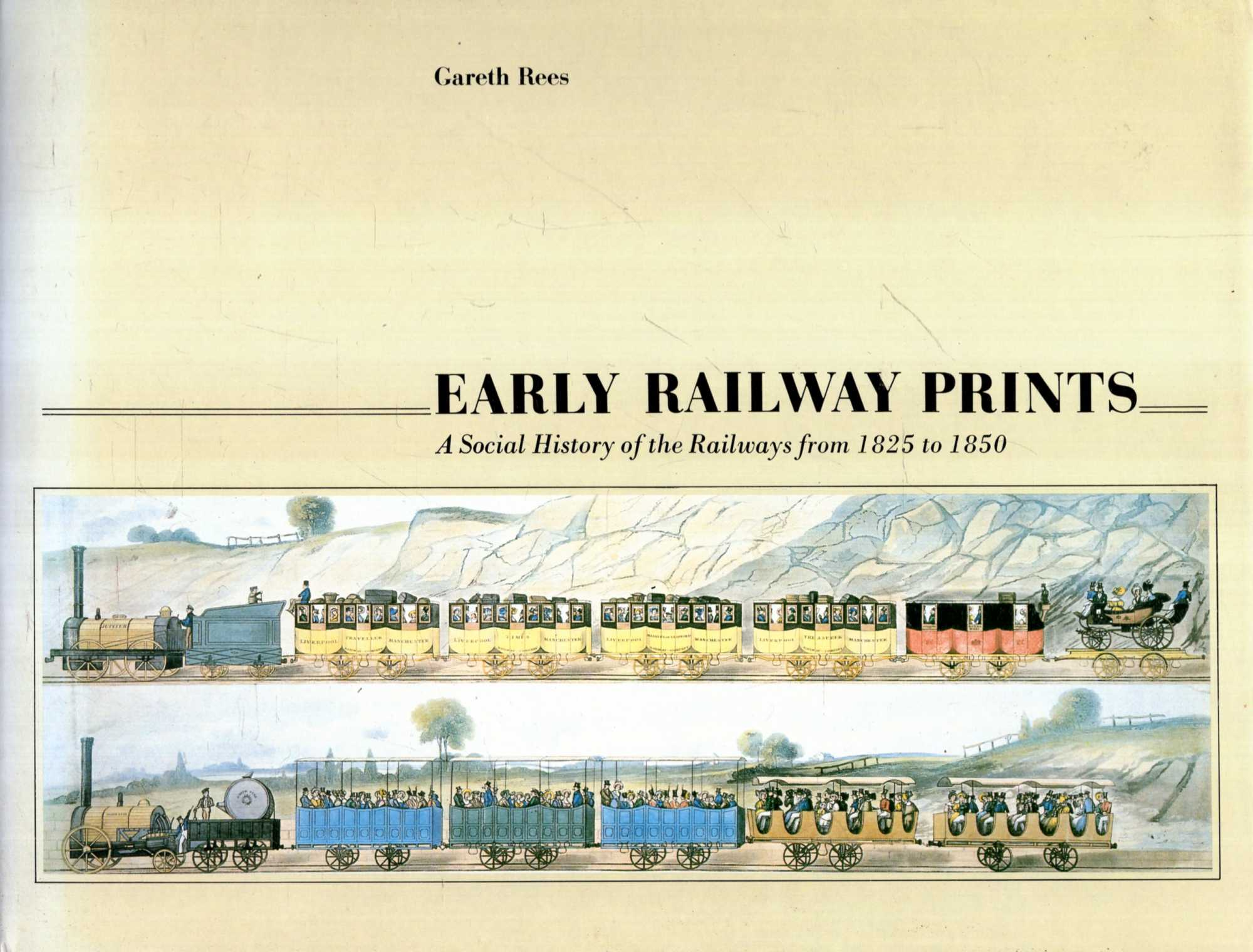 Image for Early Railway Prints : A Social History of Railways from 1825 to 1850