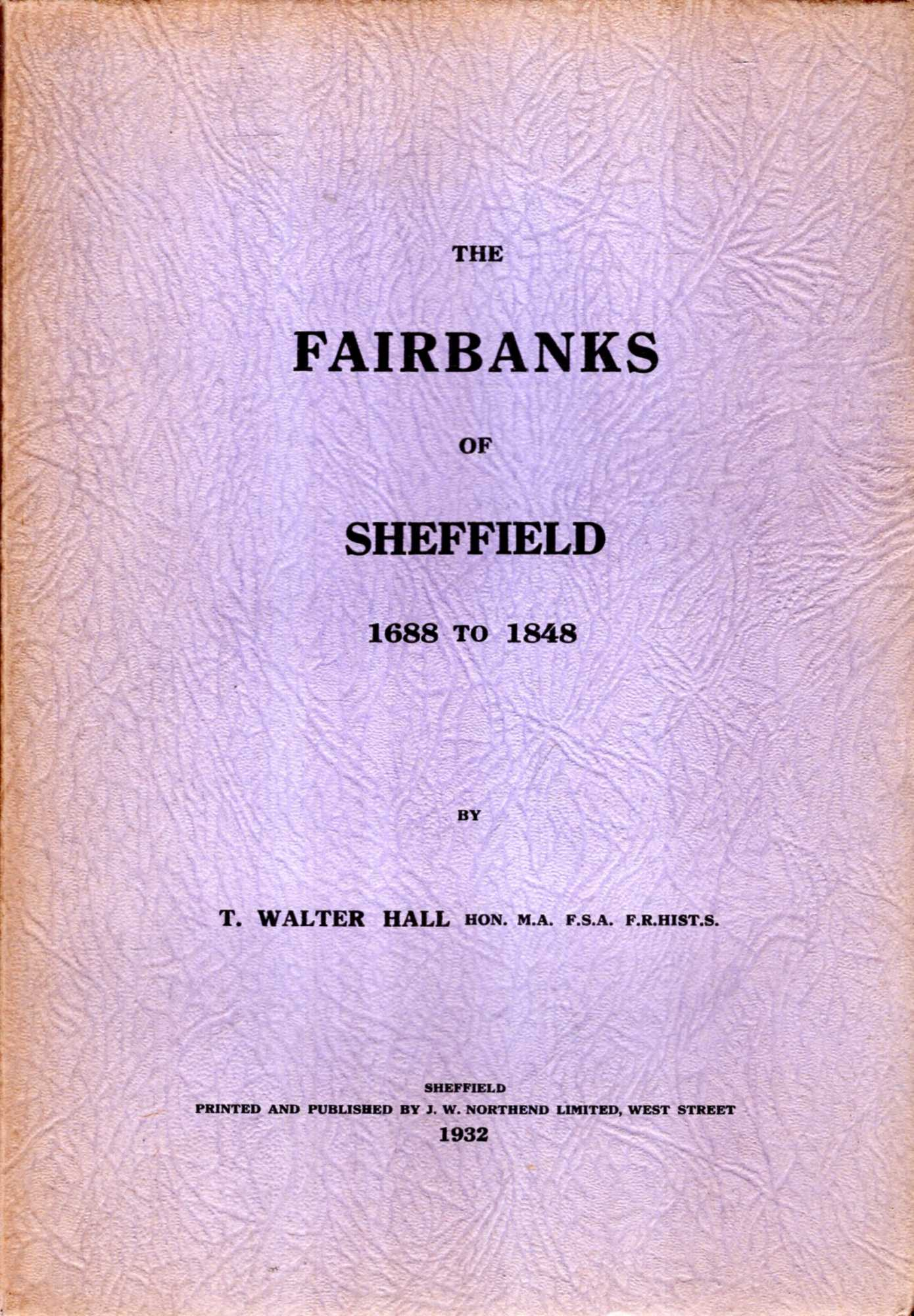 Image for The Fairbanks of Sheffield 1688 to 1848
