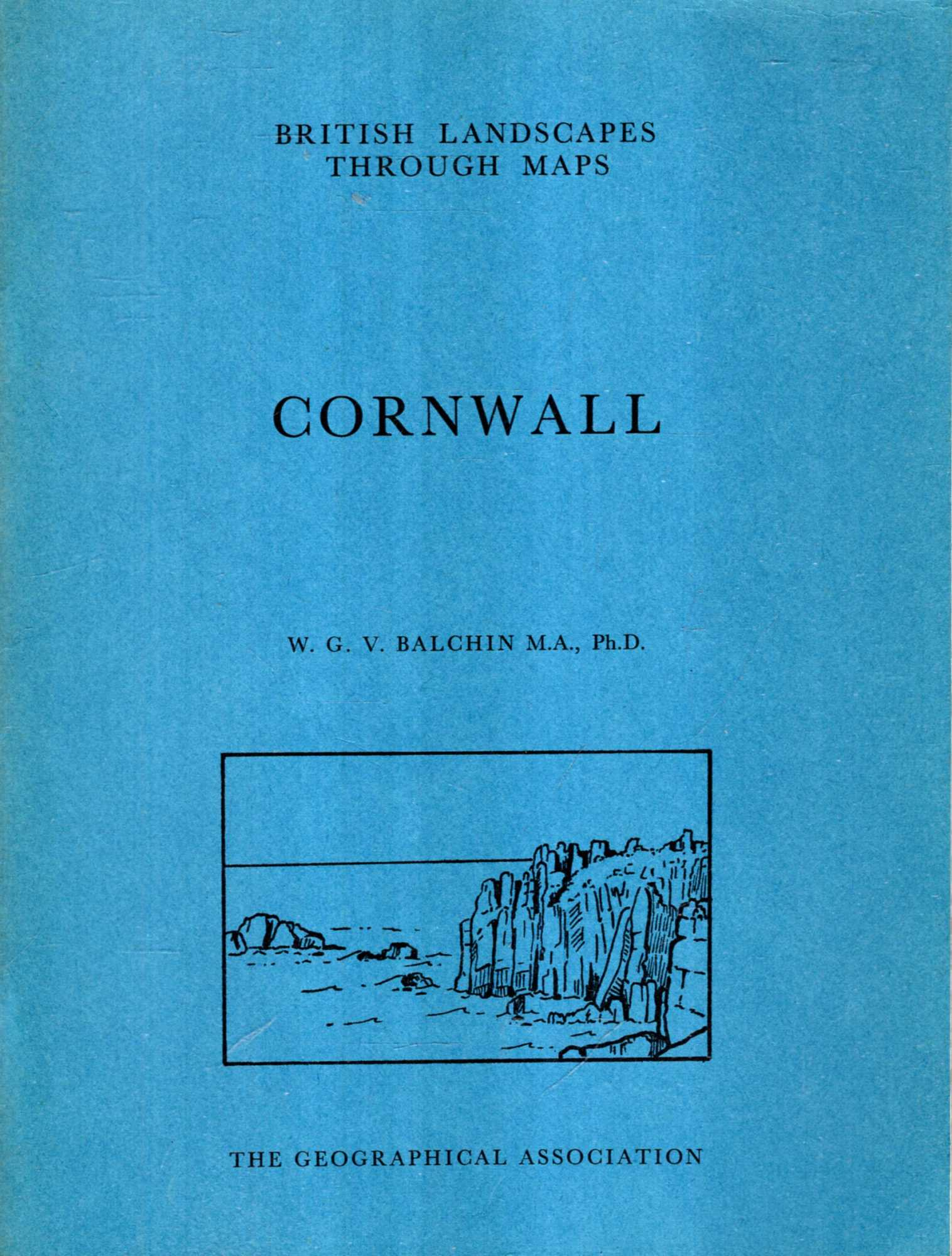 Image for British Landscapes Through Maps 9 : Cornwall, a description of the O.S. One-inch Sheets covering Cornwall