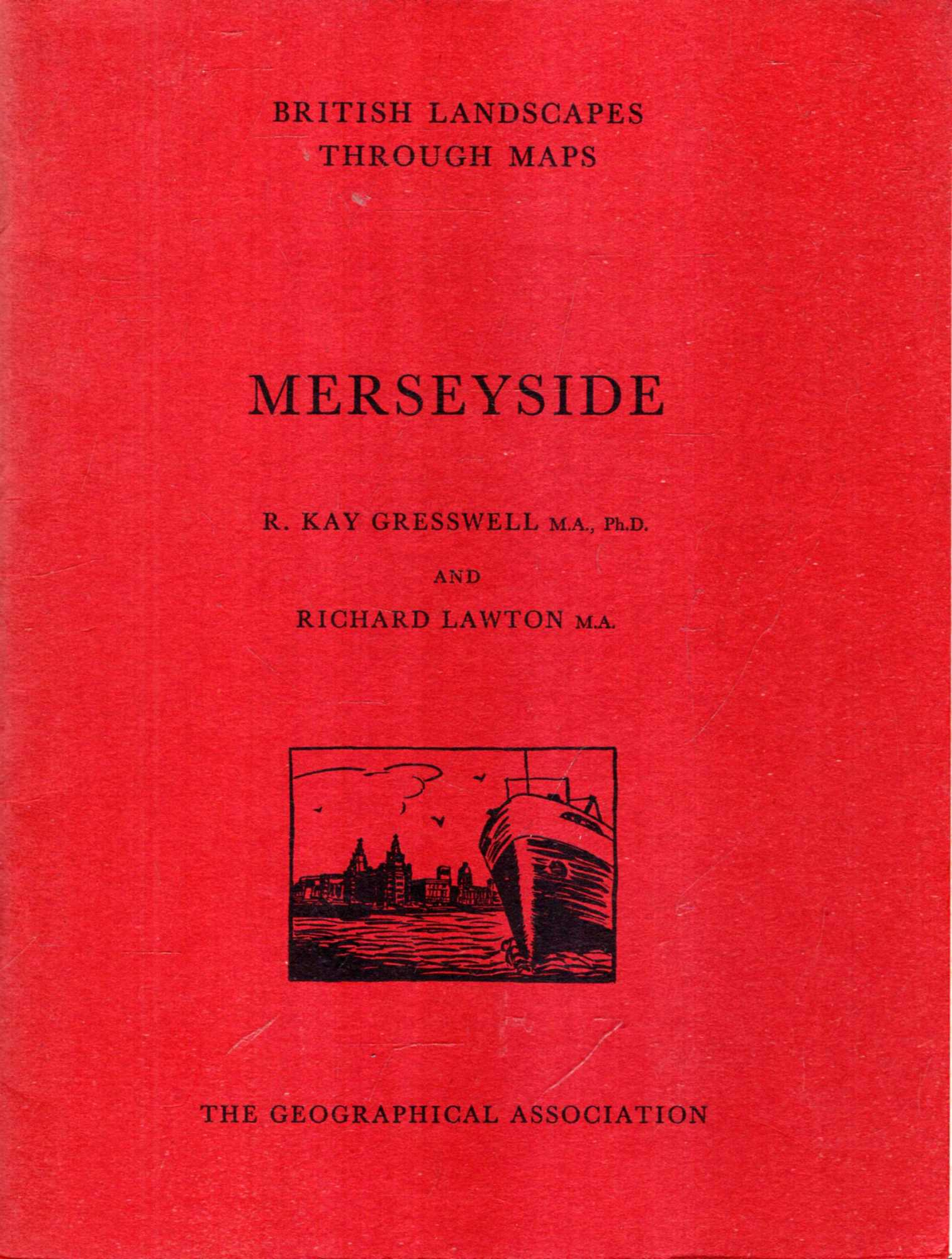 Image for British Landscapes Through Maps 6 : Merseyside, a description of the O.S. One-inch Sheet 100 : Liverpool