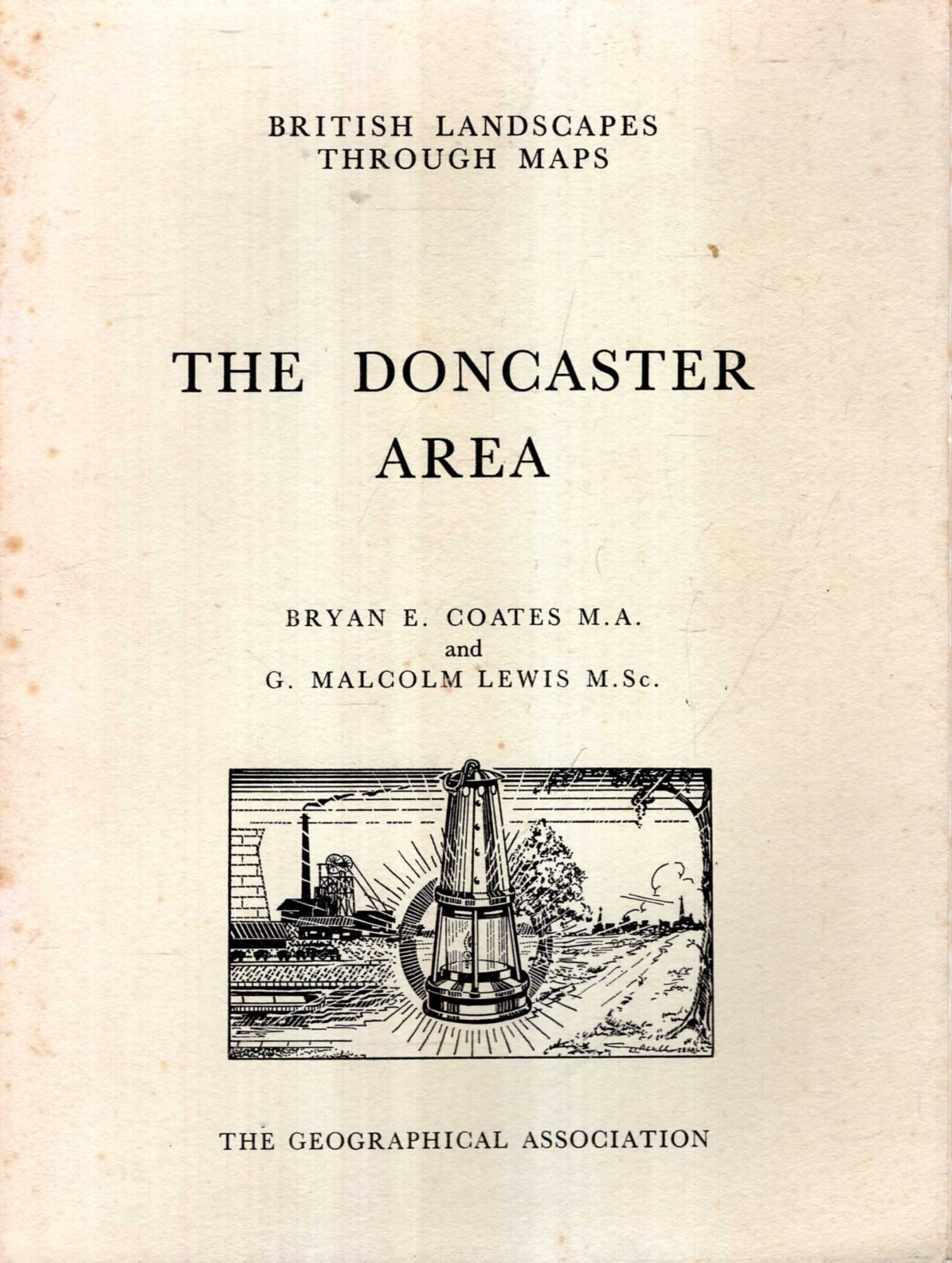 Image for British Landscapes Through Maps 8 : The Doncaster Area, a description of the O.S. One-inch Sheet 103 : Doncaster
