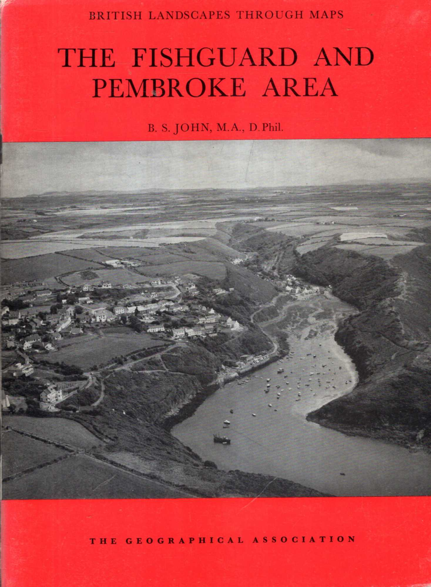 Image for British Landscapes Through Maps 16 : The Fishguard and Pembroke Area, a description of the O.S. one-inch Sheet 138/151 : Fishguard and Pembroke