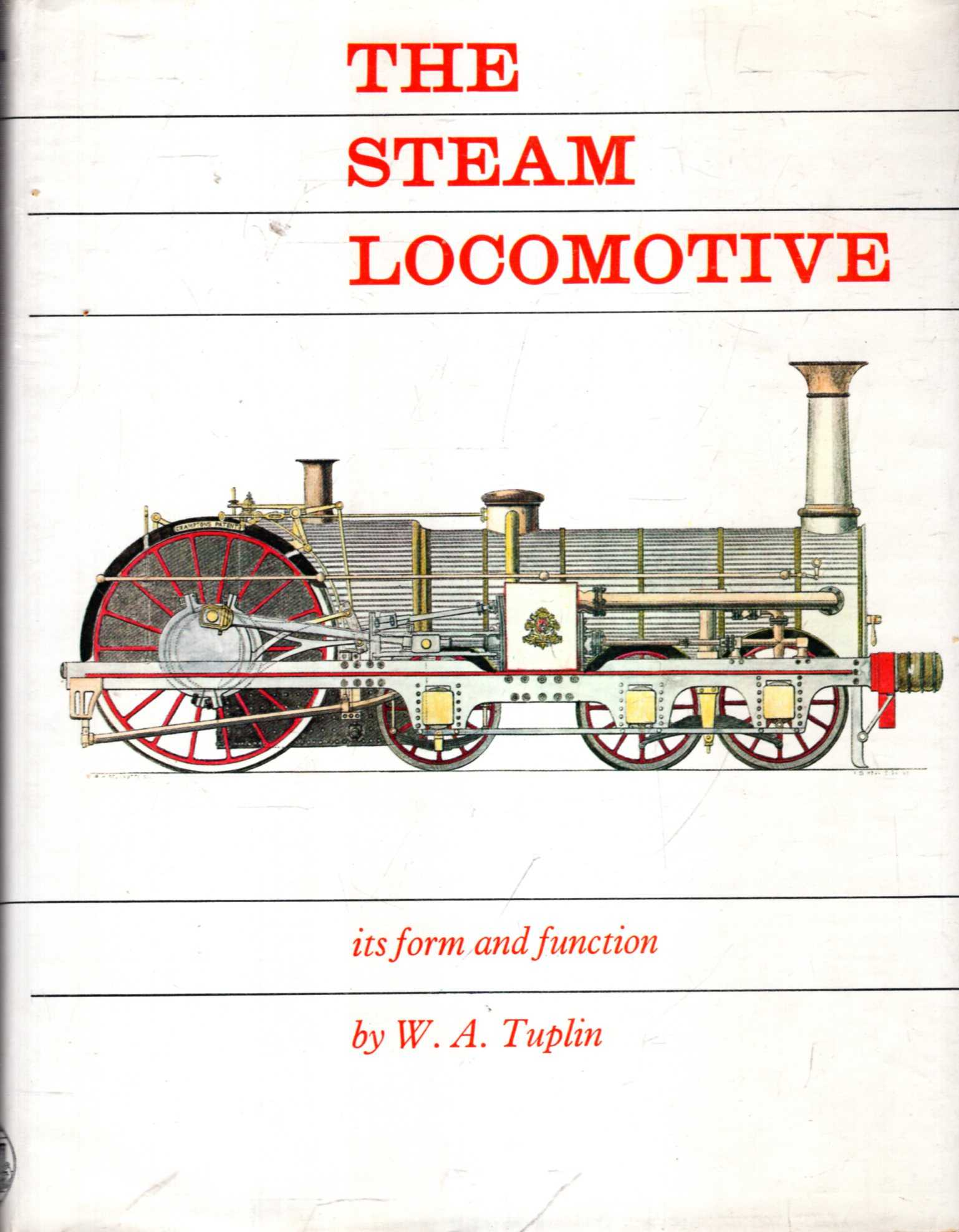 Image for The Steam Locomotive: Its Form and Function