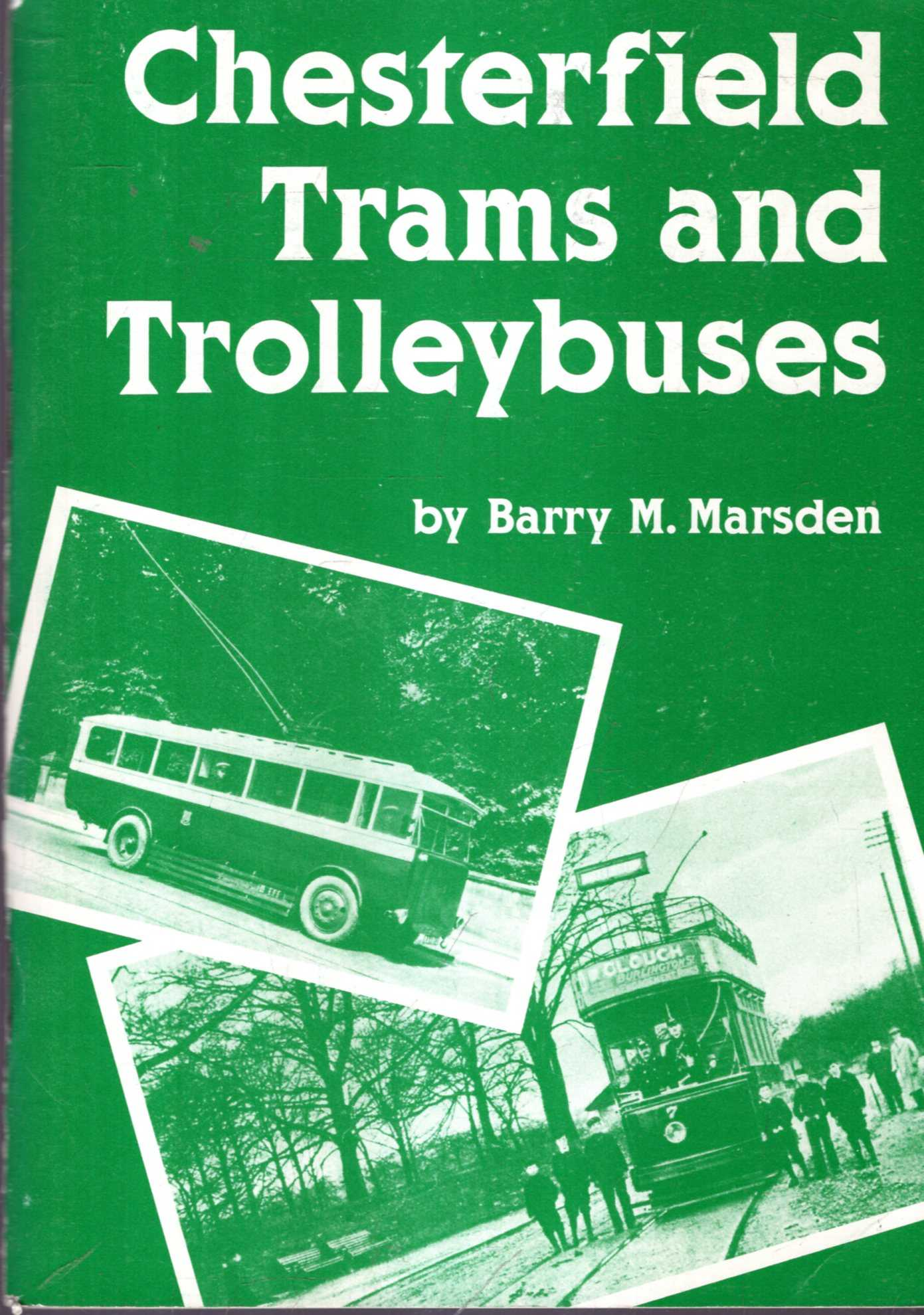 Image for Chesterfield Trams and Trolleybuses 1882-1938, a pictorial history