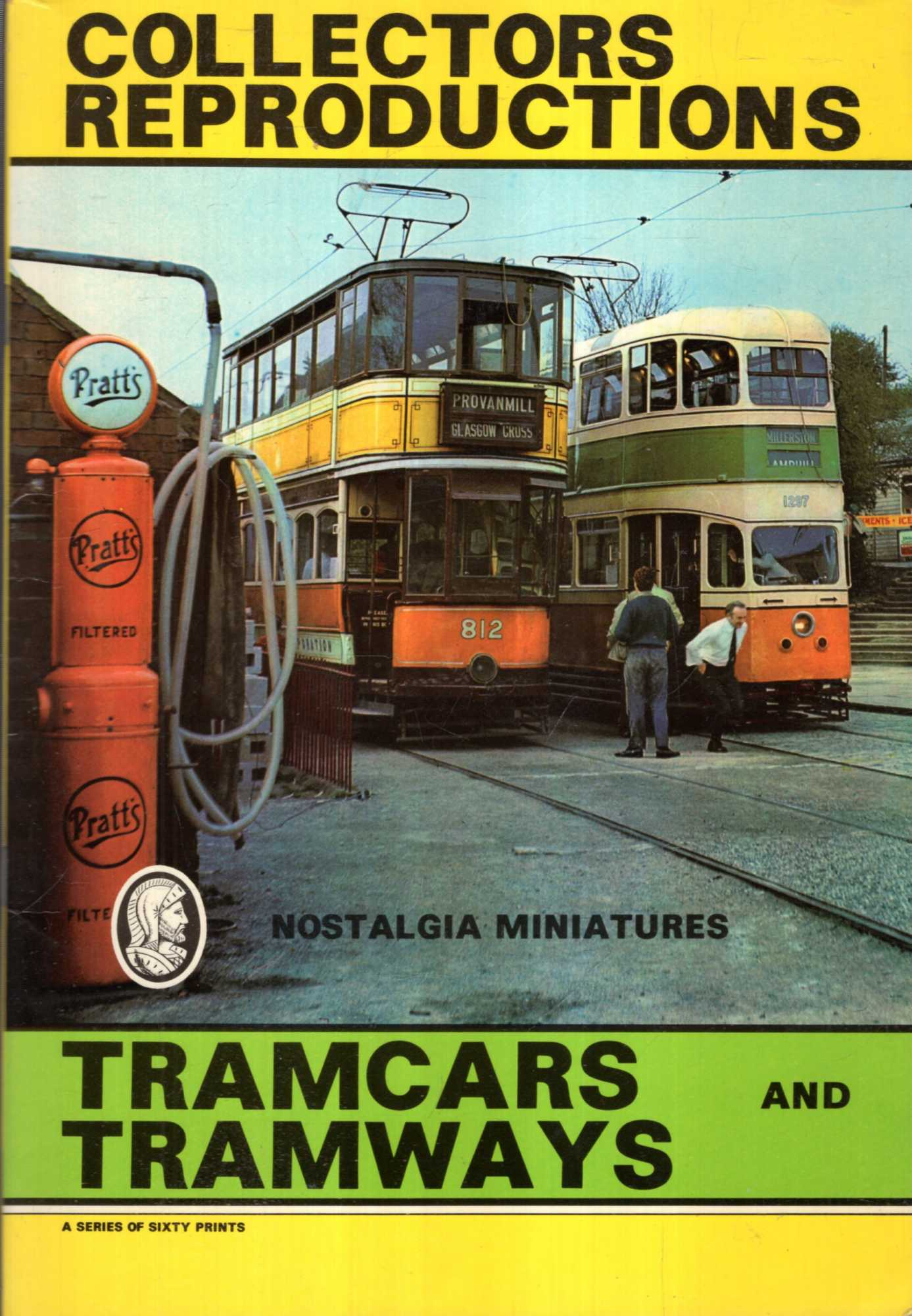 Image for Nostalgia Miniatures : Tramcars and Tramways, a series of sixty prints.