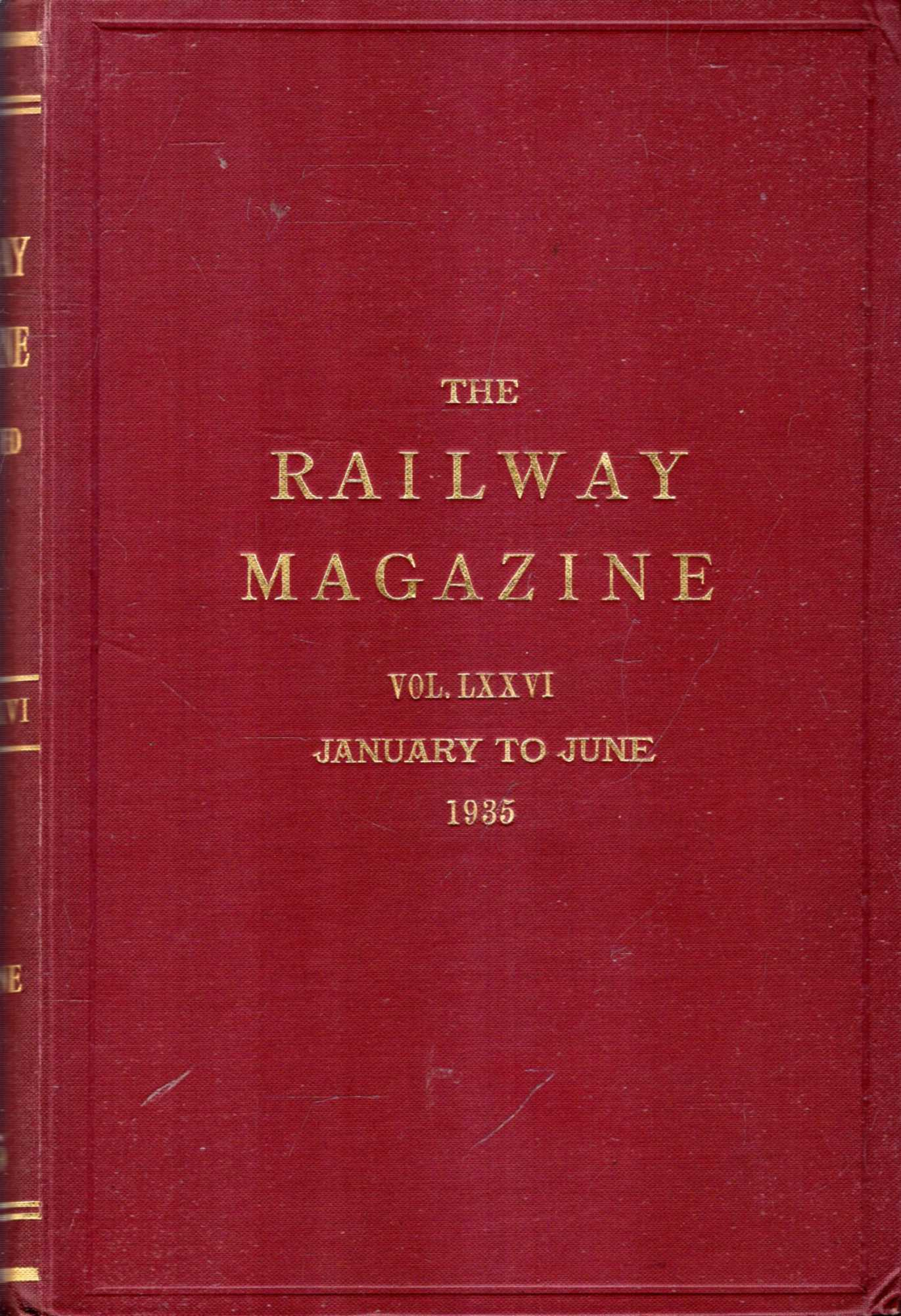 Image for The Railway Magazine volume LXXVI (76) January to June 1935