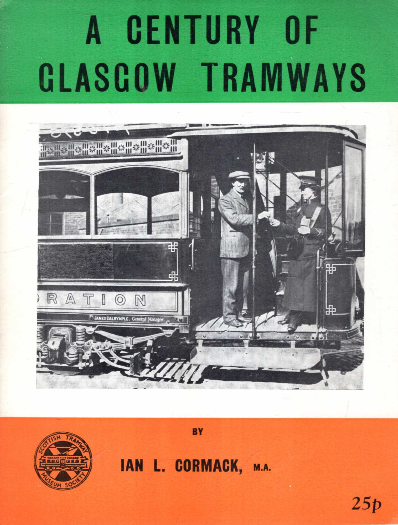 Image for A Century of Glasgow Tramways
