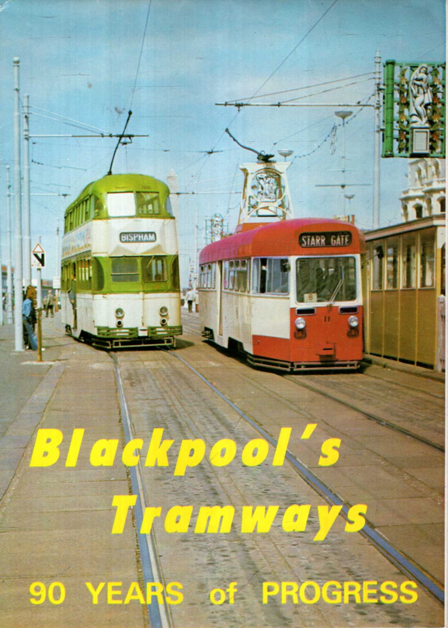 Image for Blackpool's Tramways 90 year of progress