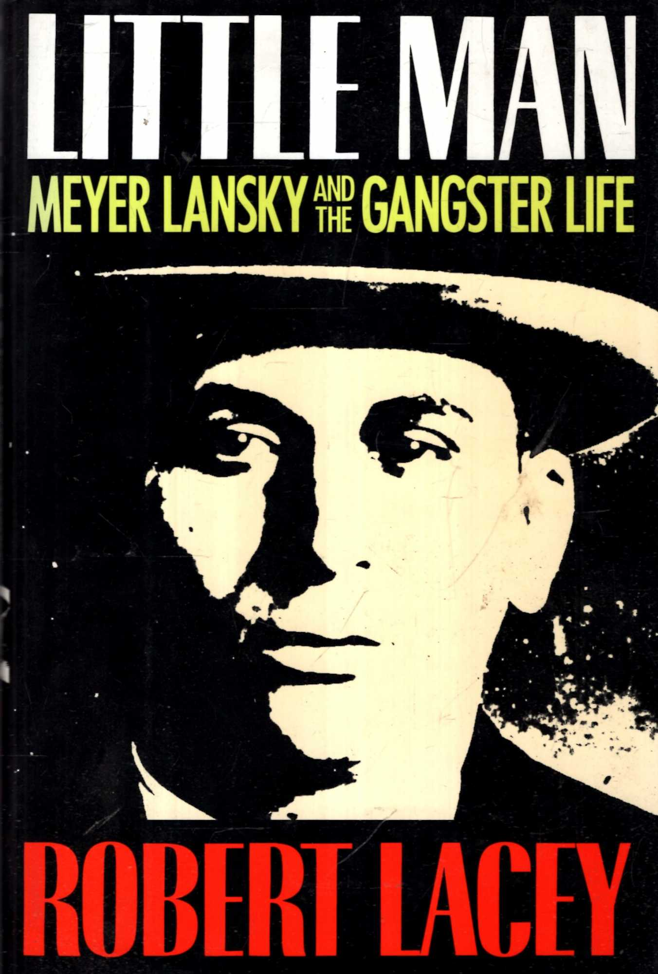 Image for Little Man : Meyer Lansky and the Gangster Life