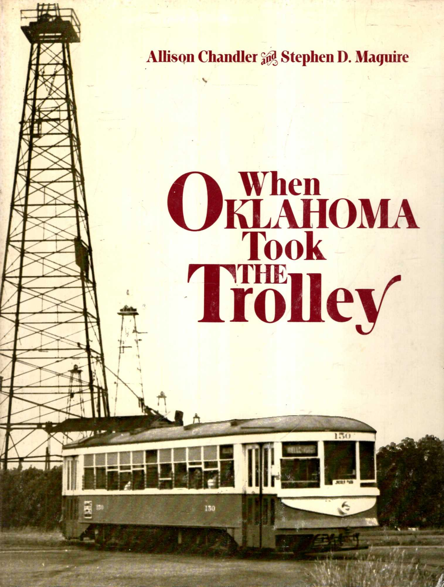 Image for When Oklahoma Took the Trolley