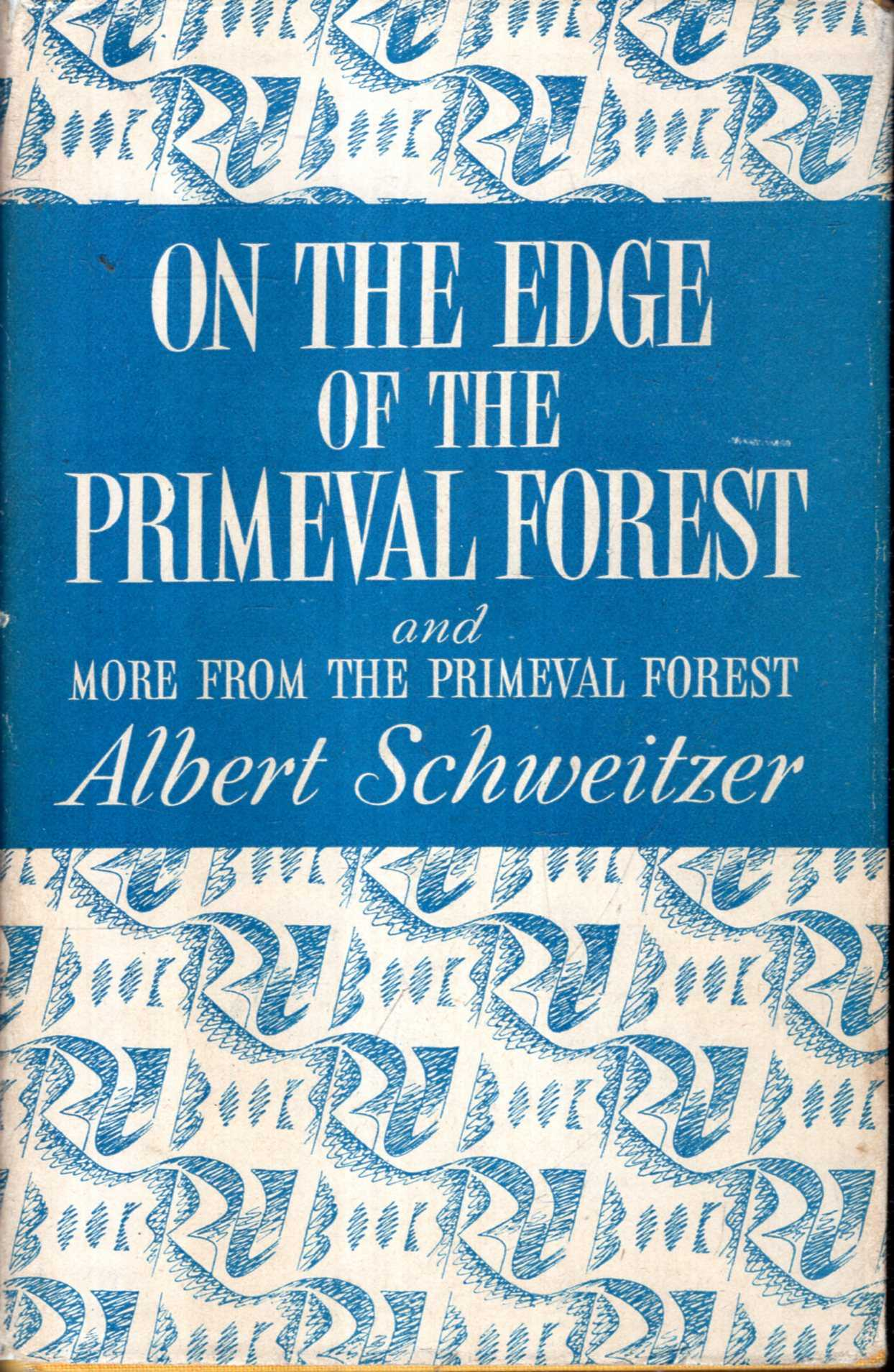 Image for On the Edge of the Primeval Forest and More From the Primeval Forest