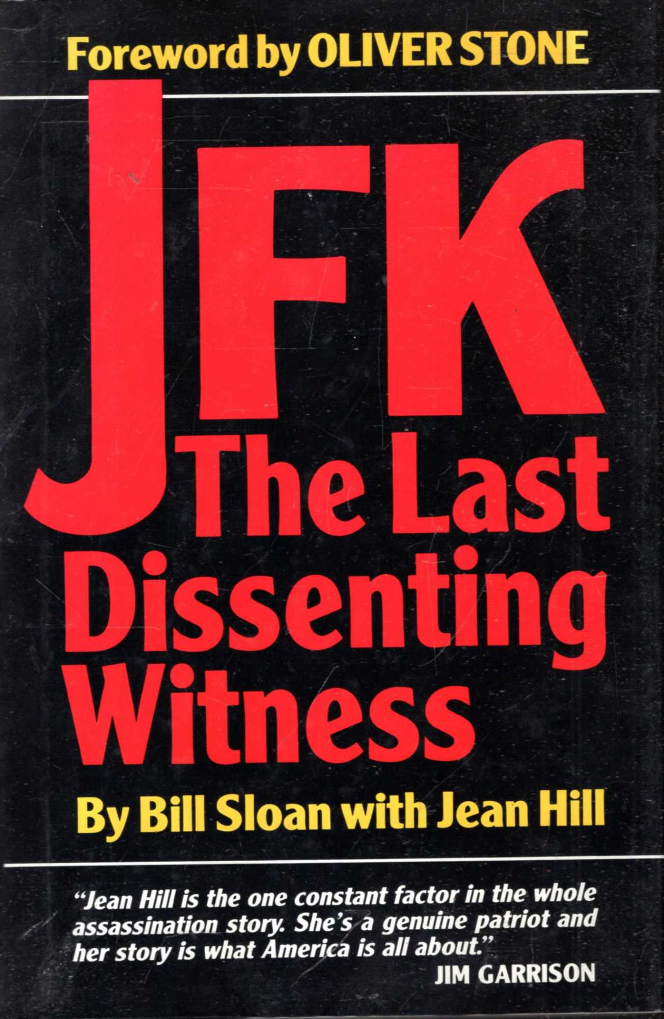 Image for JFK : The Last Dissenting Witness