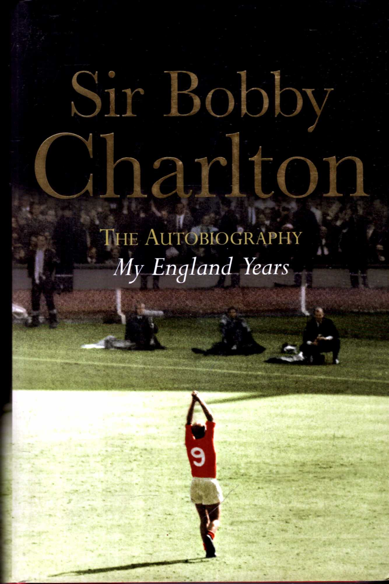 Image for My England Years : The Autobiography, My England Years