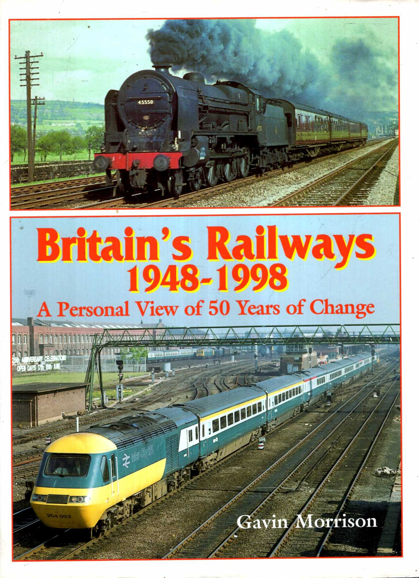 Image for Britain's Railways, 1948-98: A Personal View of 50 Years of Change